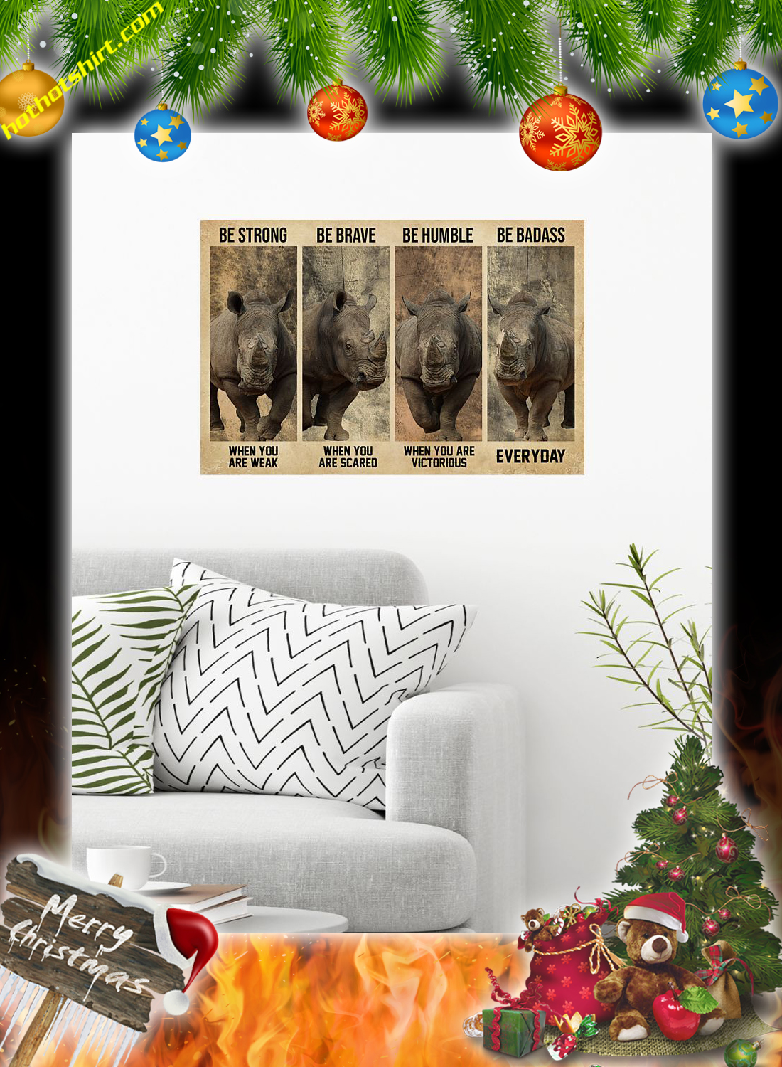 Rhinoceros Be Strong Be Brave Be Humble Be Badass Poster 1