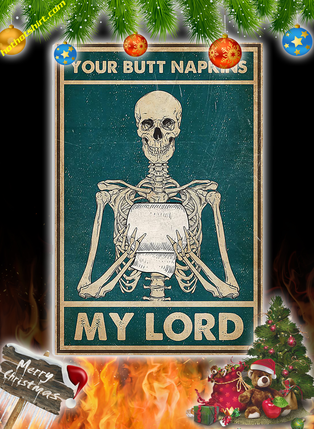 Skull your butt napkins my lord poster