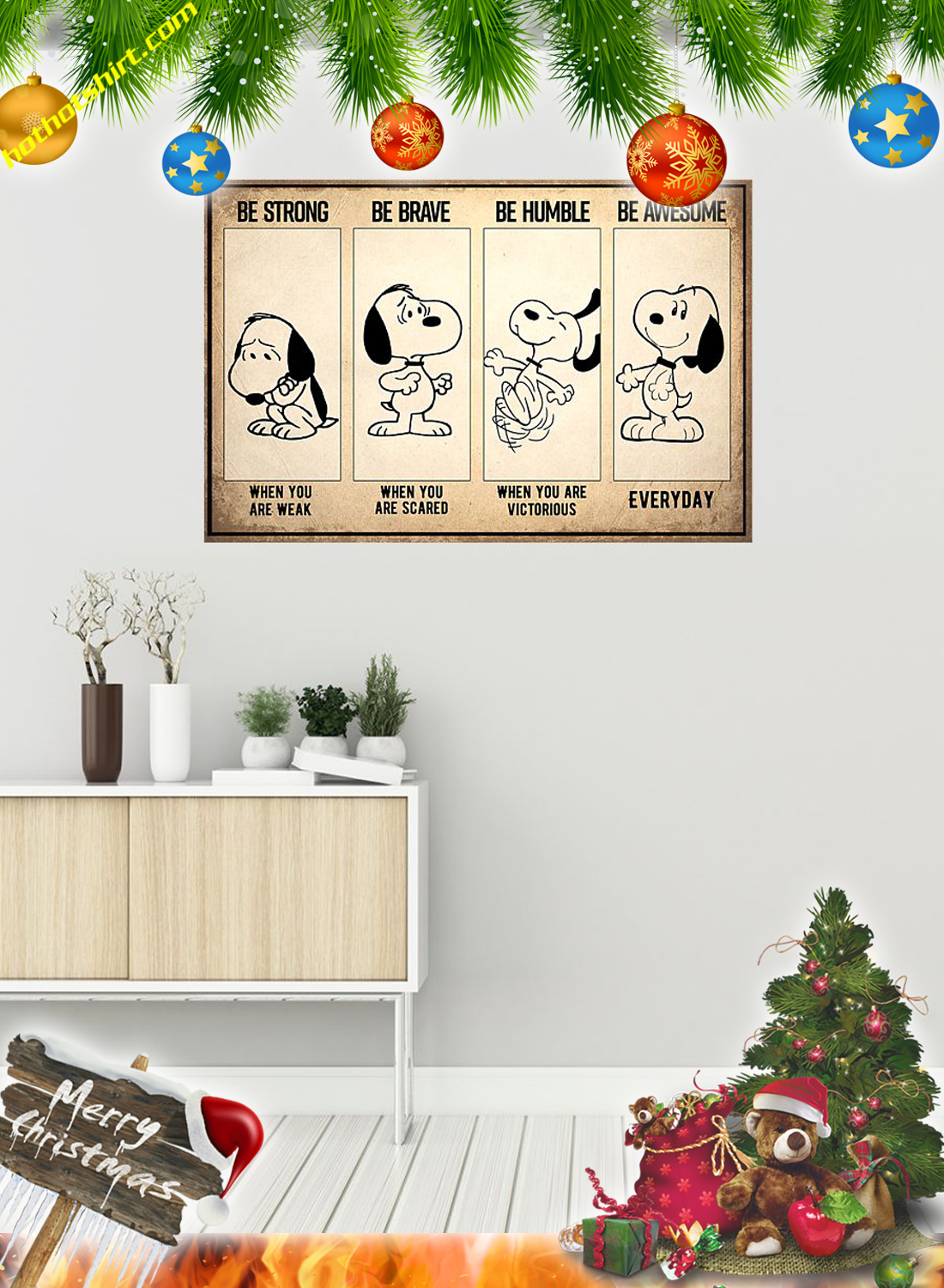 Snoopy Be strong be brave be humble be badass poster and canvas 3