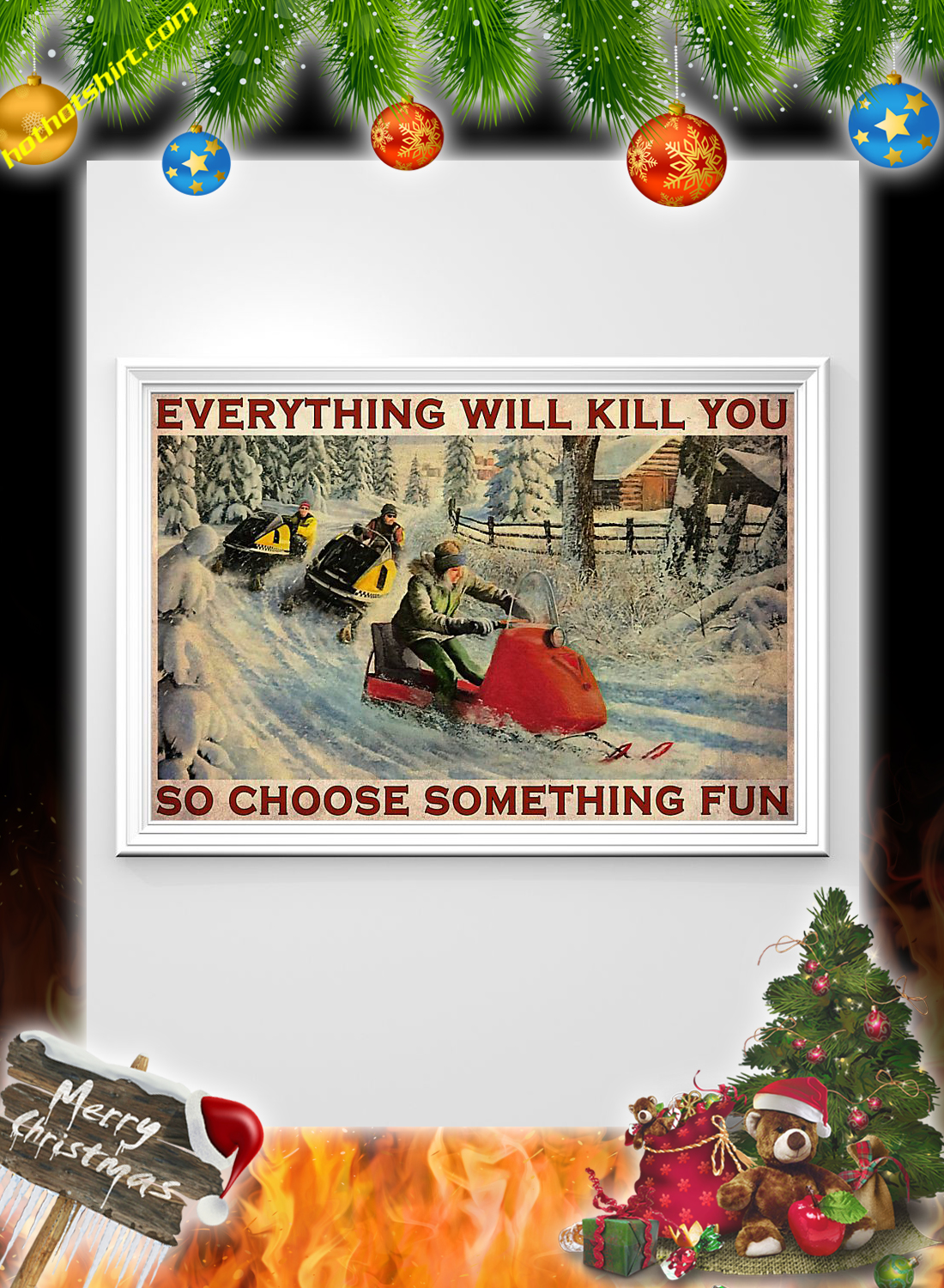 Snowcross everything will kill you so choose something fun poster 1