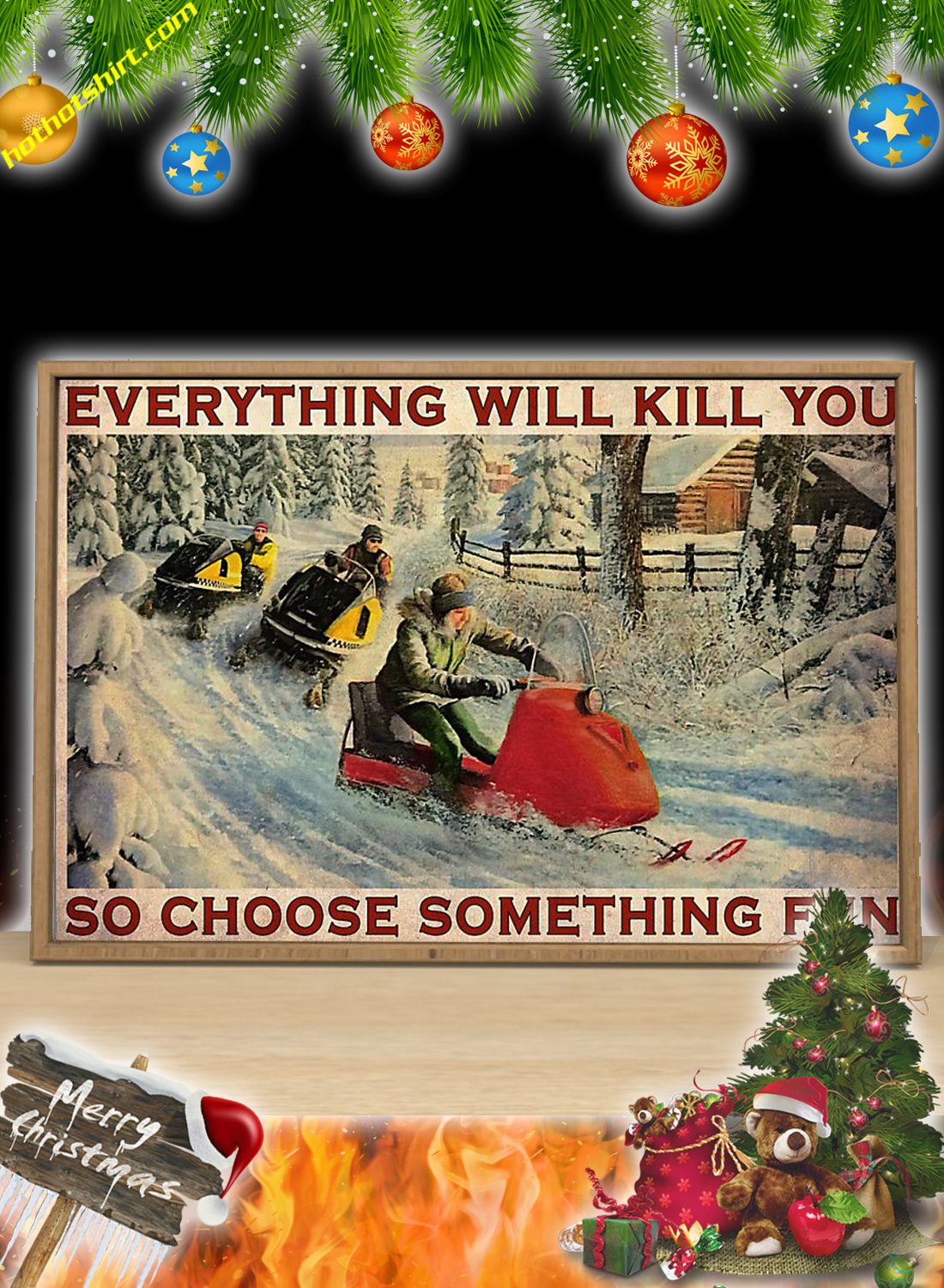 Snowcross everything will kill you so choose something fun poster 2
