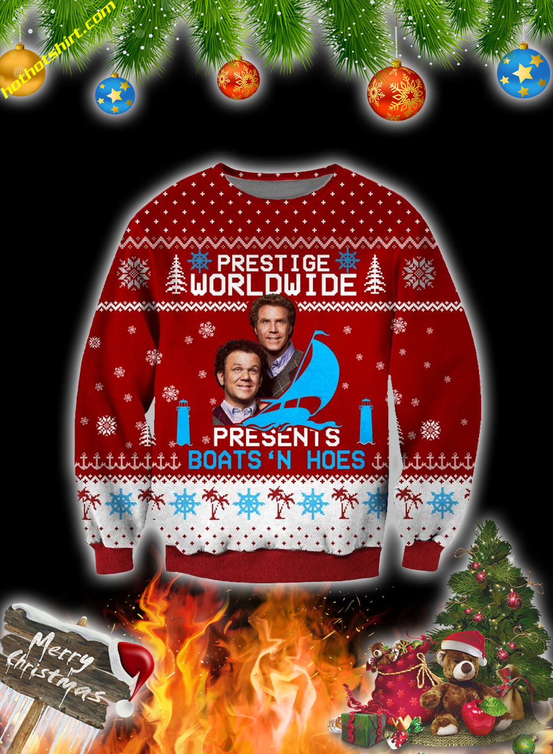 Step Brothers Prestige worldwide presents boats n hoes Ugly Christmas Sweater 1