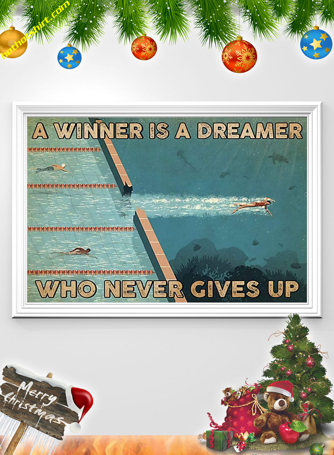 Swimming A winner is a dreamer who never gives up poster 3