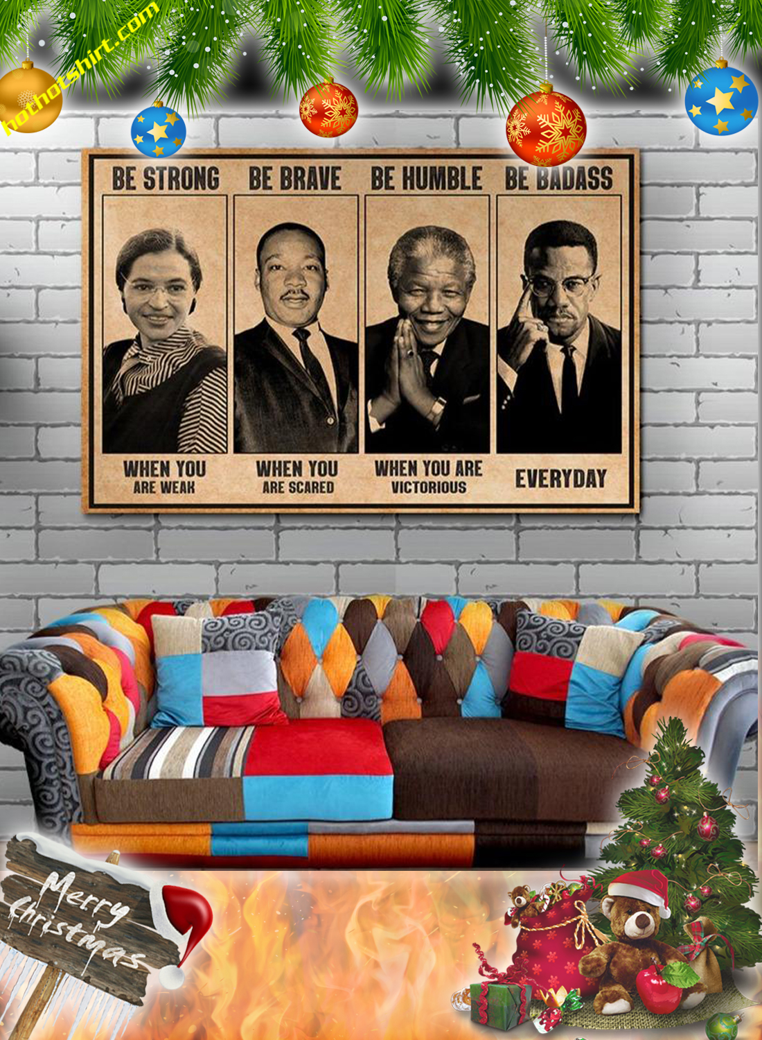 The civil rights leaders Be strong be brave be humble be badass canvas prints and poster 2