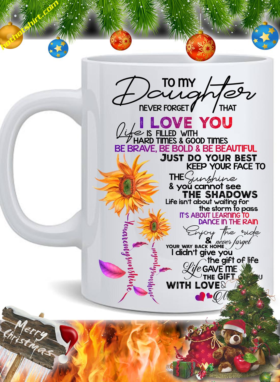 To my daughter mom you are my sunshine mug 1