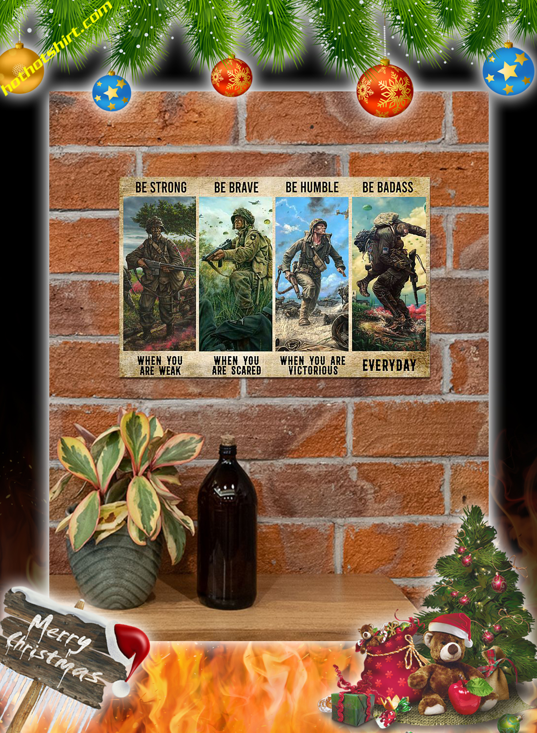 Veteran Be Strong Be Brave Be Humble Be Badass Poster 2