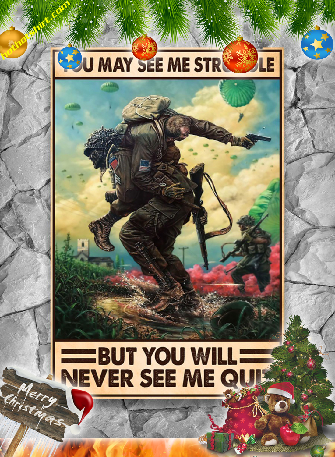 Veteran You may see me struggle but you will never see me quit poster 1