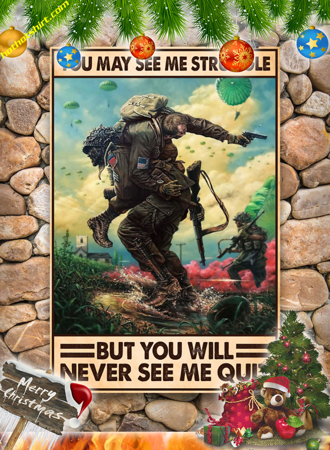 Veteran You may see me struggle but you will never see me quit poster 2