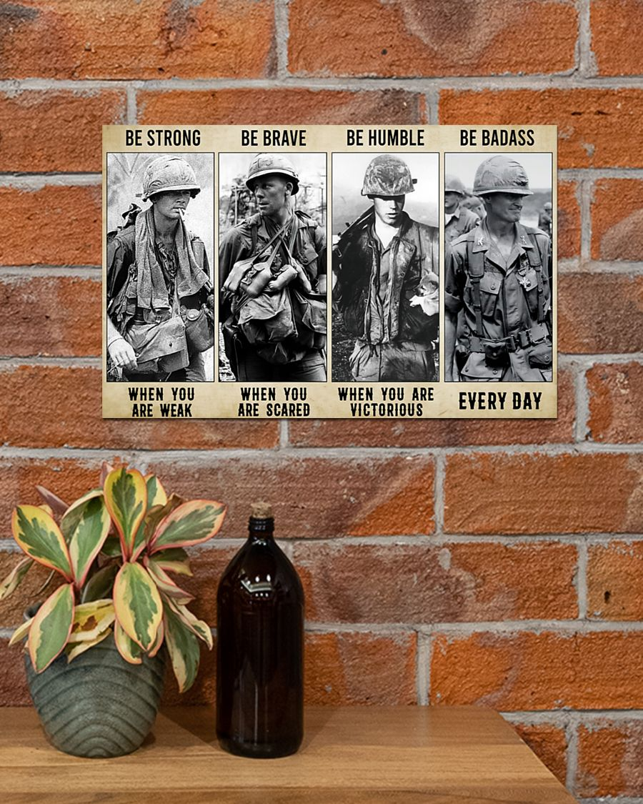 Vietnam Veteran be strong be brave be humble be badass poster 1