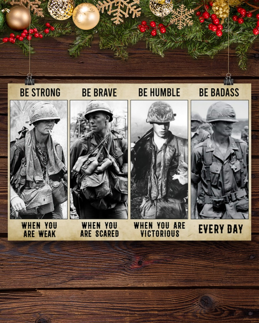 Vietnam Veteran be strong be brave be humble be badass poster 2