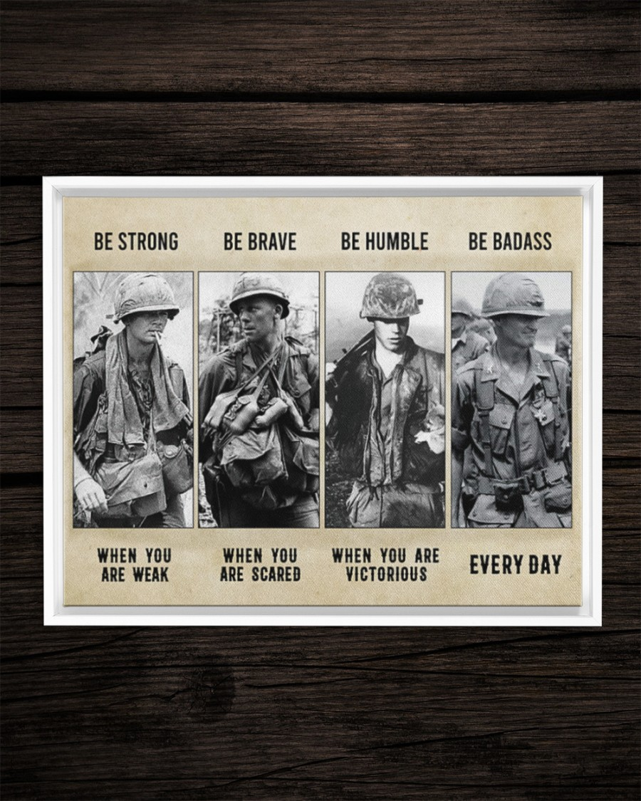 Vietnam Veteran be strong be brave be humble be badass poster 3
