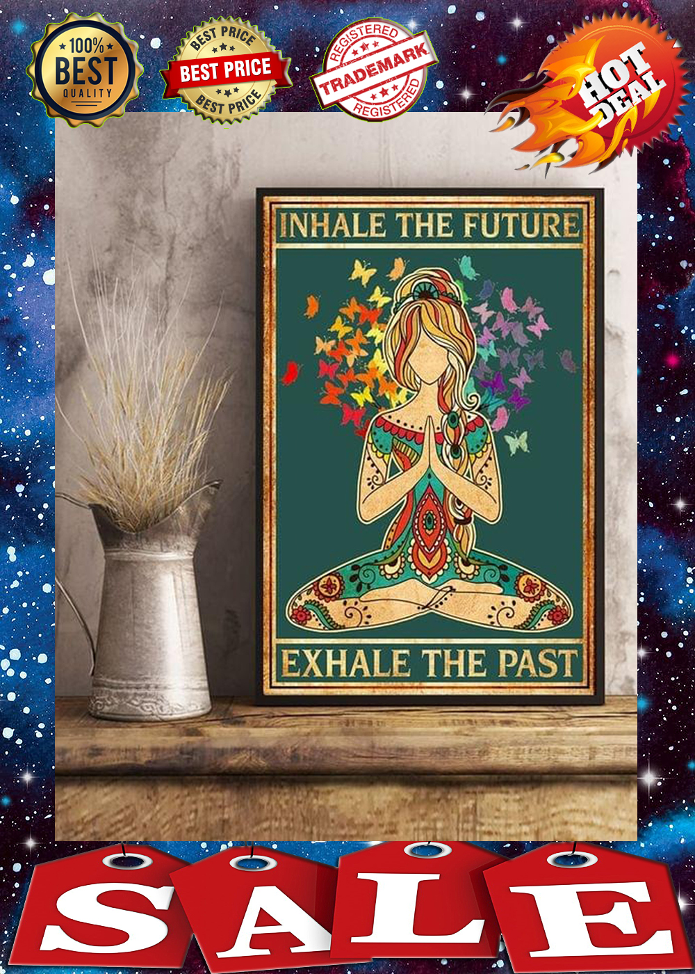 Yoga inhale the future exhale the past poster 3