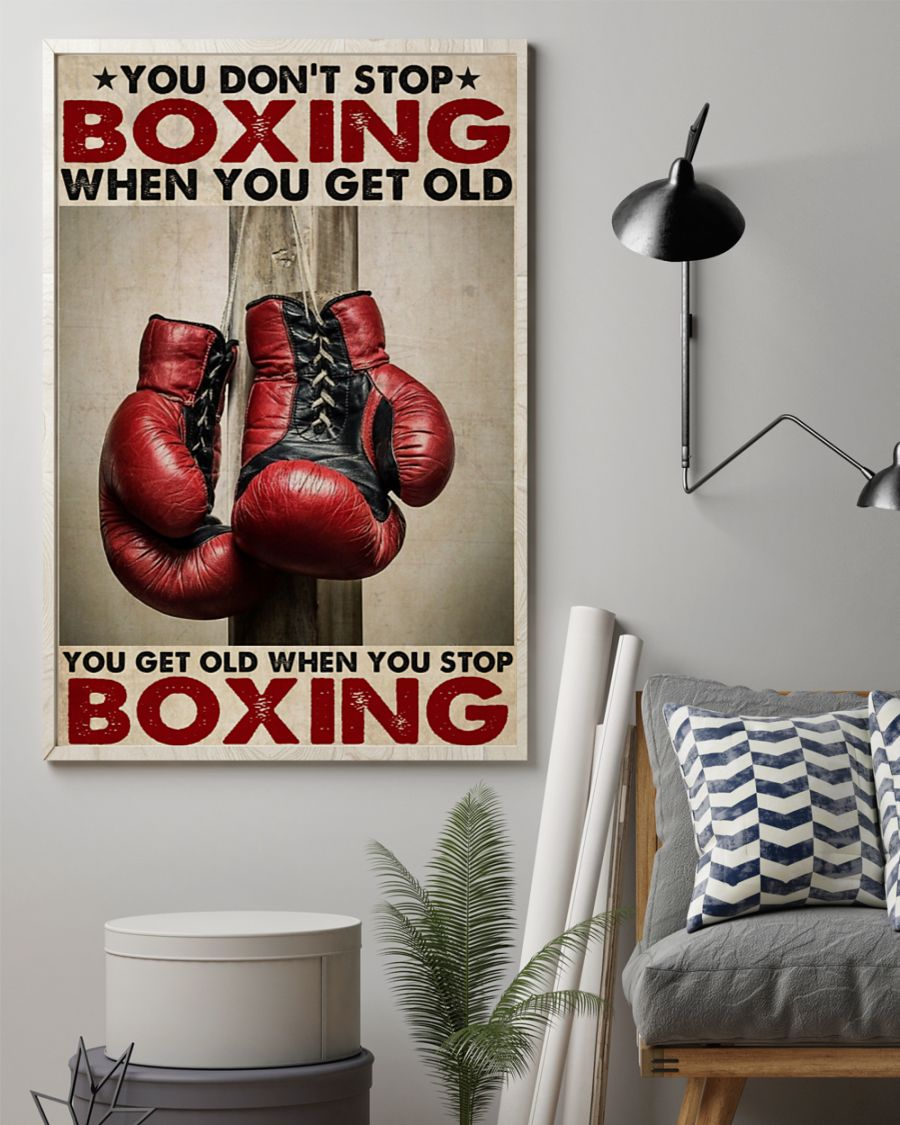 You don't stop boxing when you get old poster 1