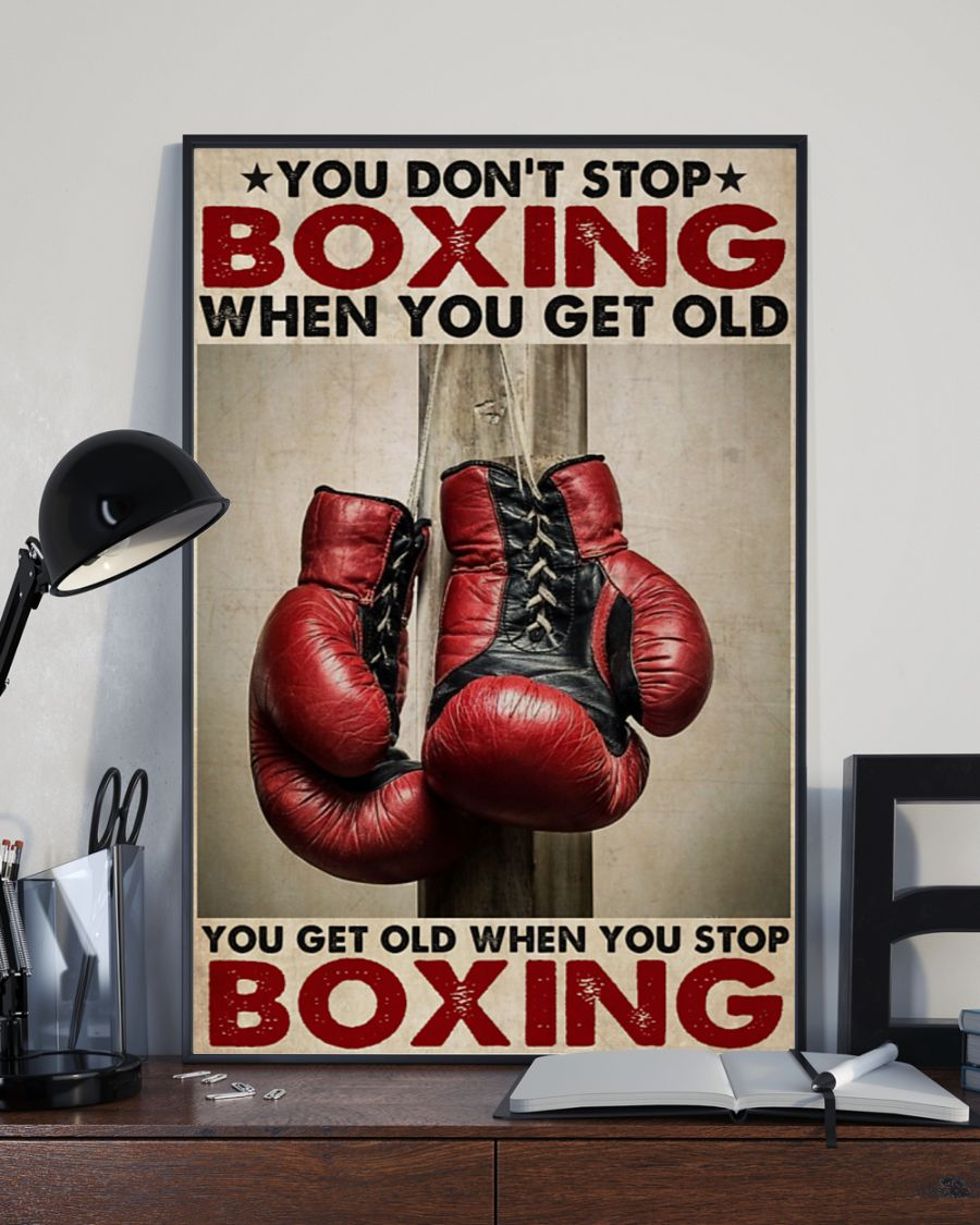 You don't stop boxing when you get old poster 2