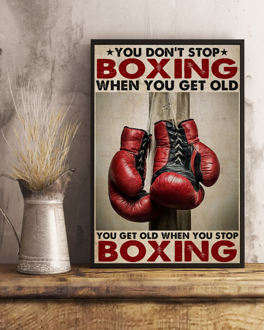 You don't stop boxing when you get old poster 3