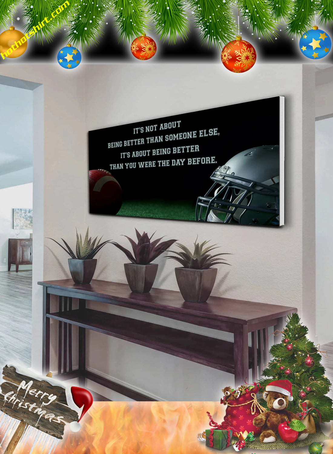 American football It's not about being better than someone else poster and canvas 1