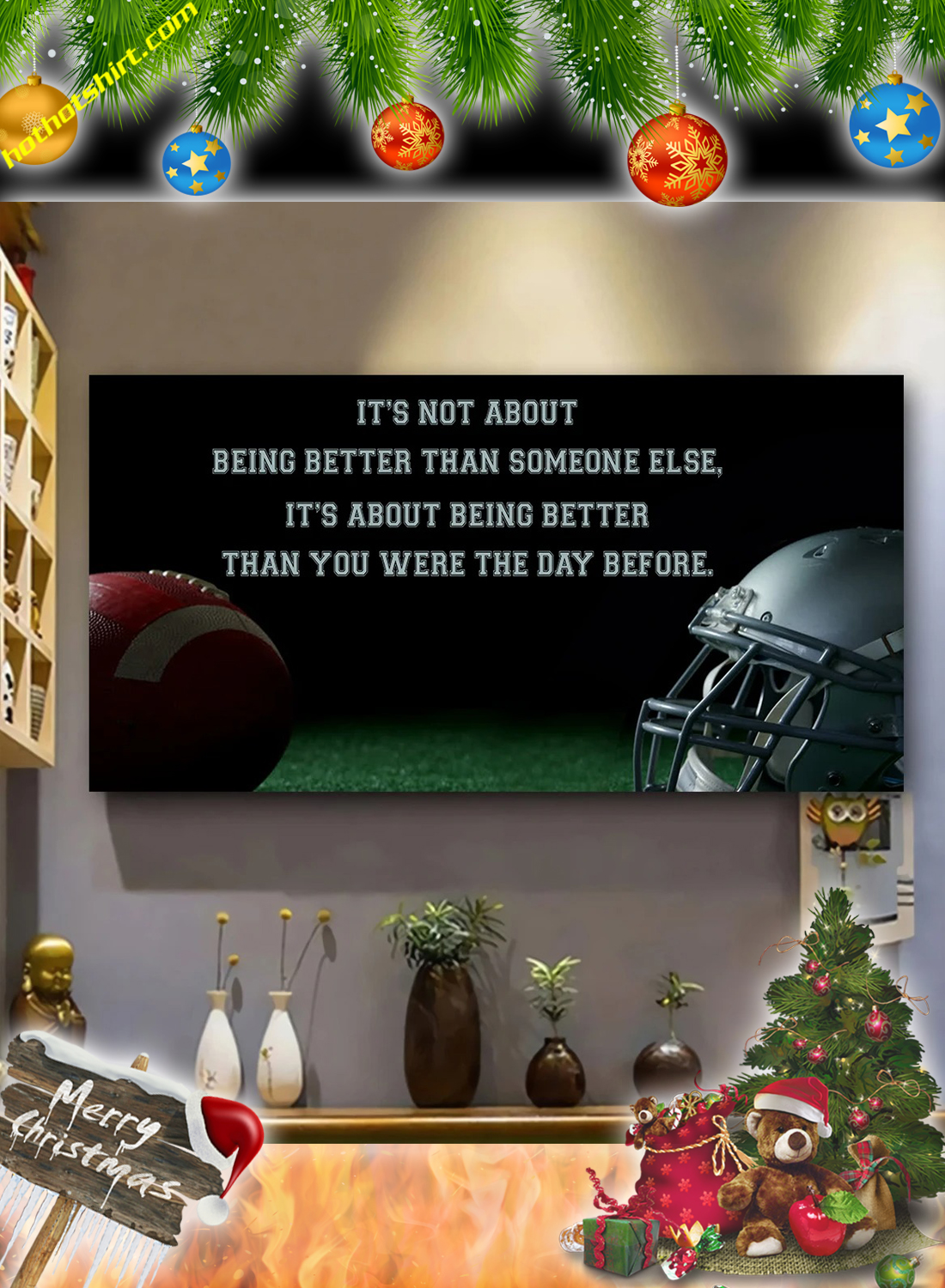 American football It's not about being better than someone else poster and canvas 2