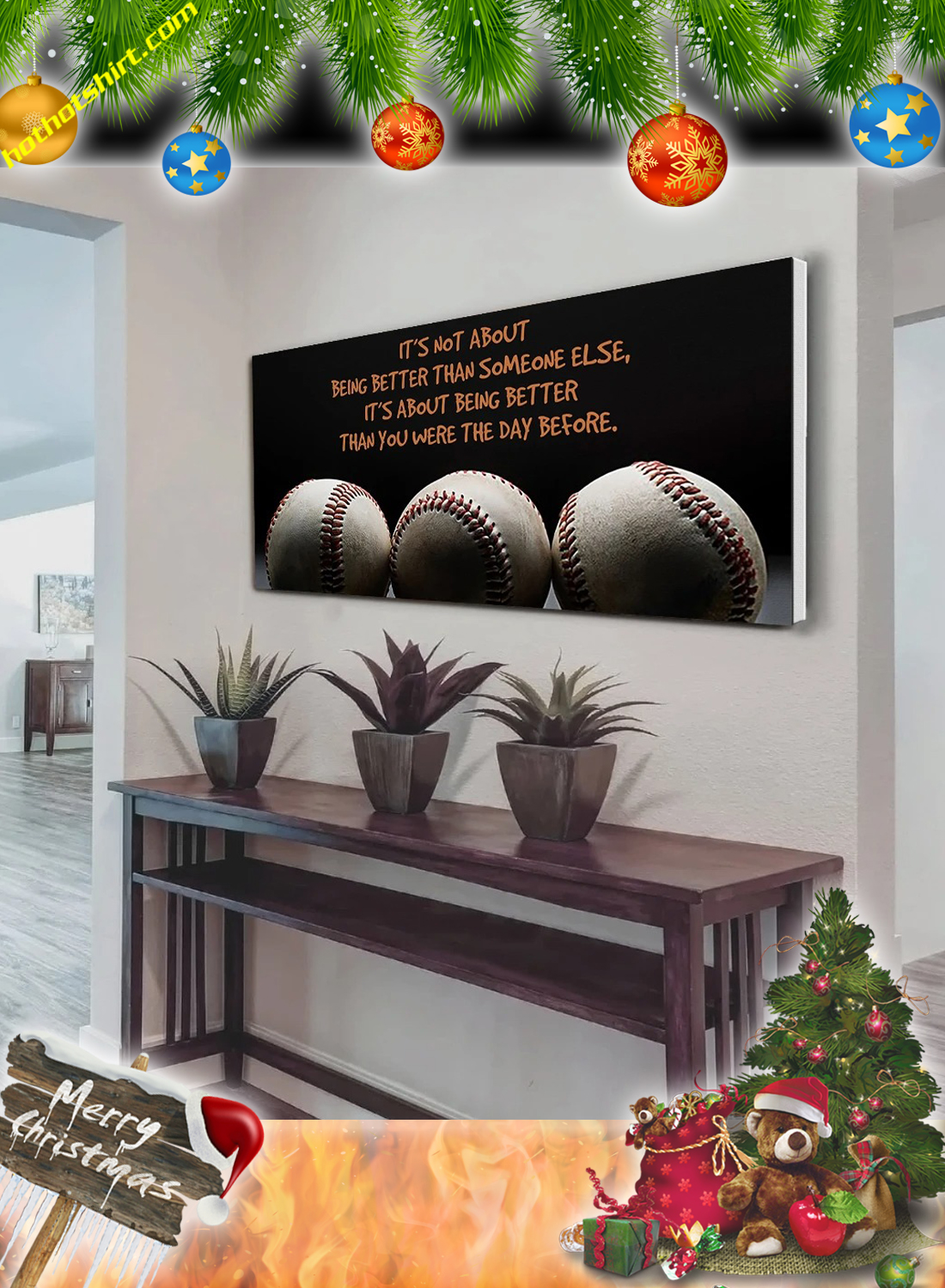 Baseball It's not about being better than someone else poster and canvas