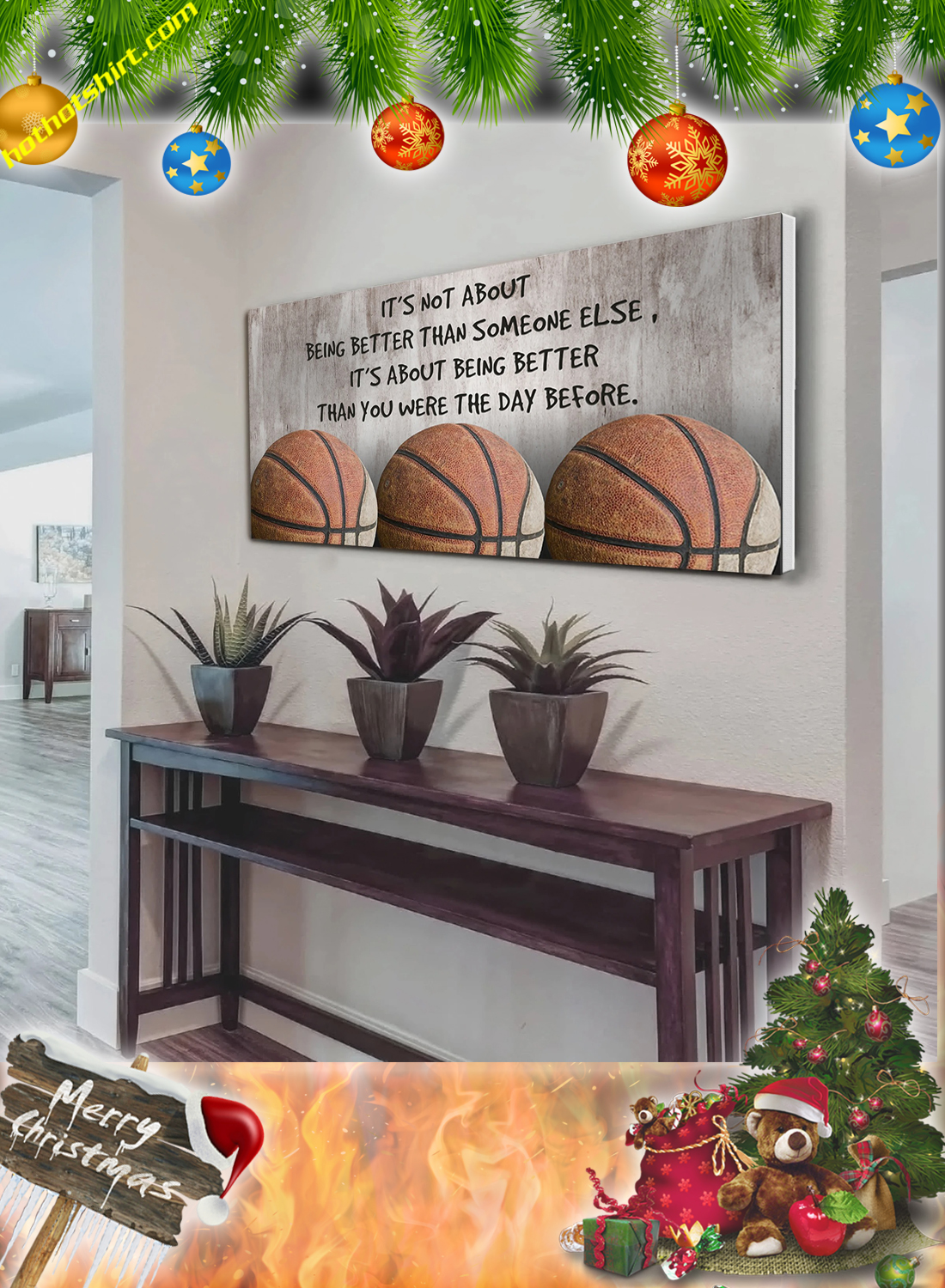 Basketball it's not about being better than someone else poster and canvas prints 1