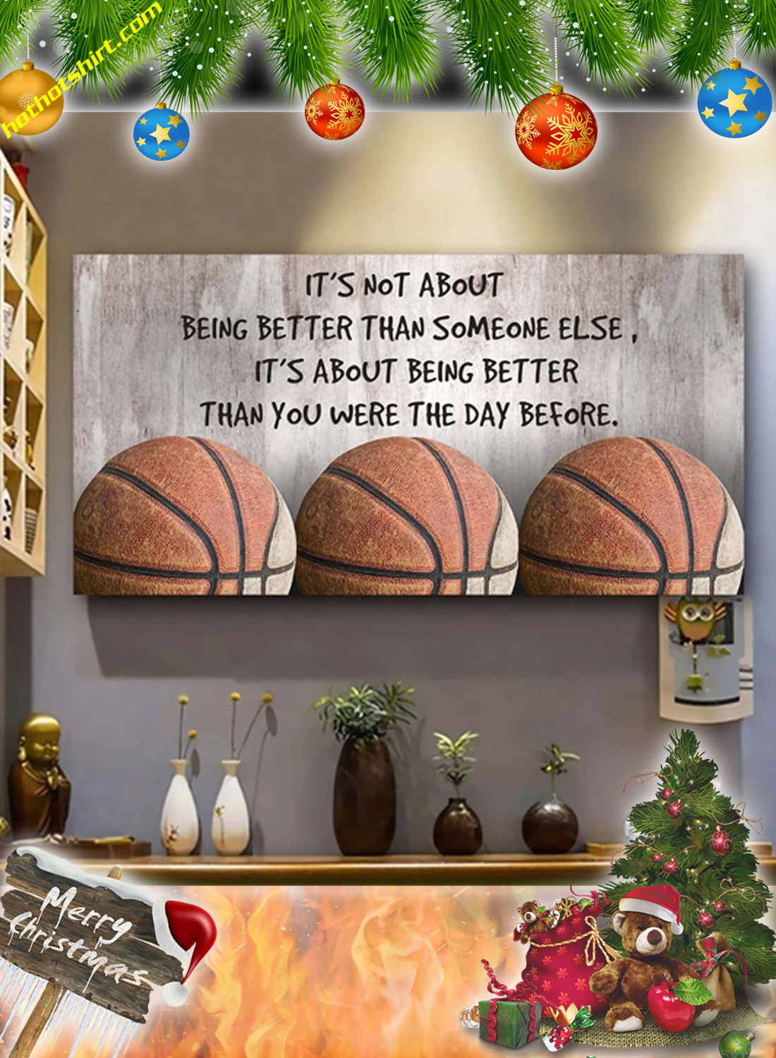 Basketball it's not about being better than someone else poster and canvas prints