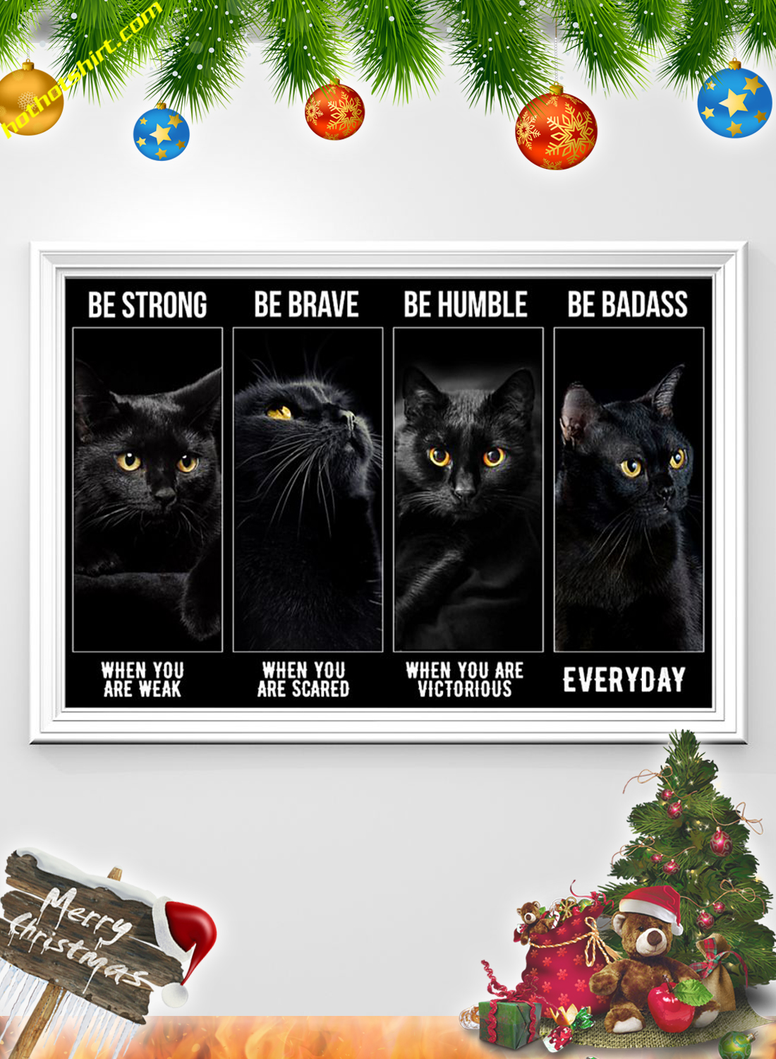 Black cat Be strong be brave be humble poster 2