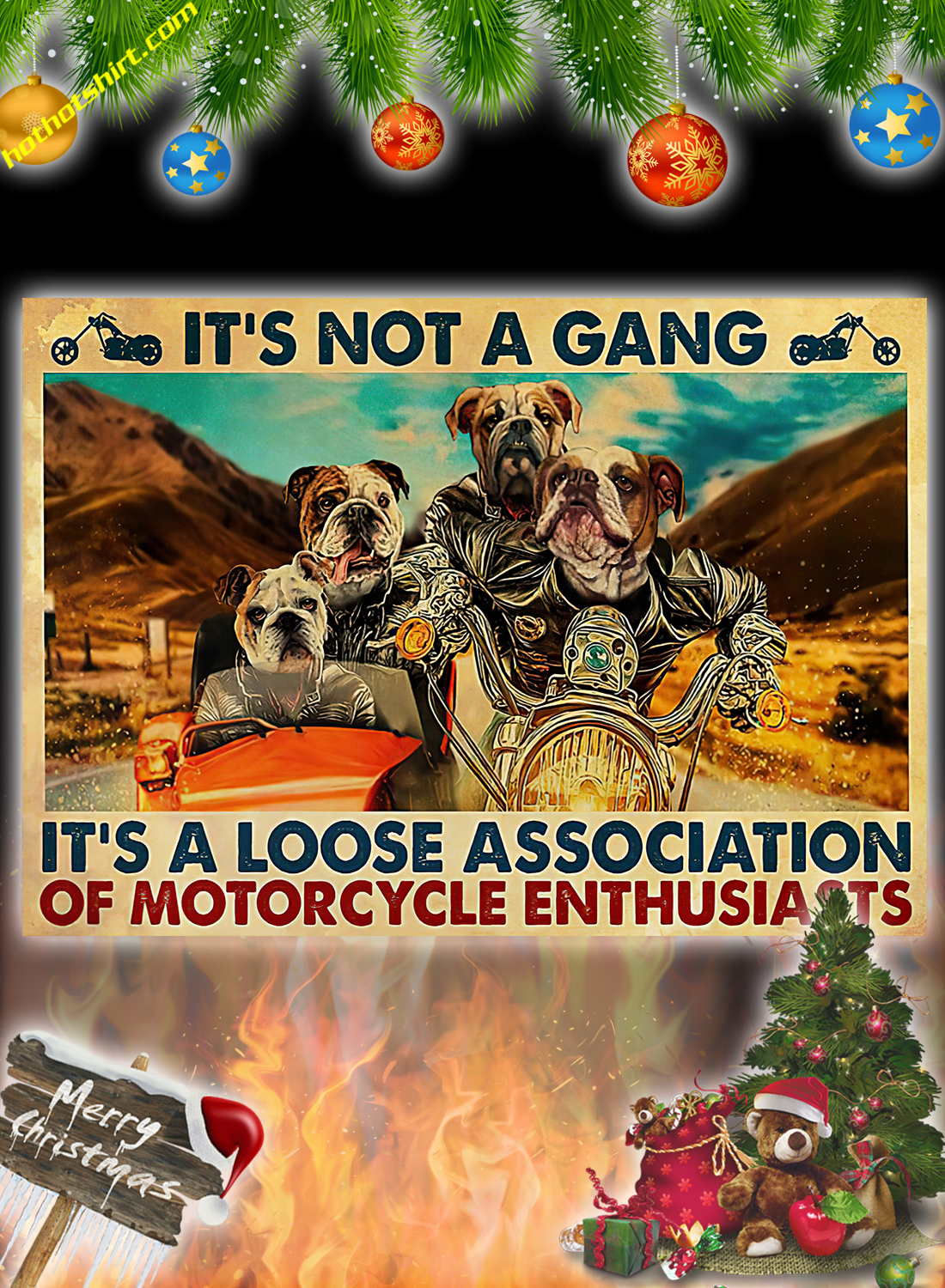 Bulldog Motorcycle It's not a gang it's a loose association poster 2