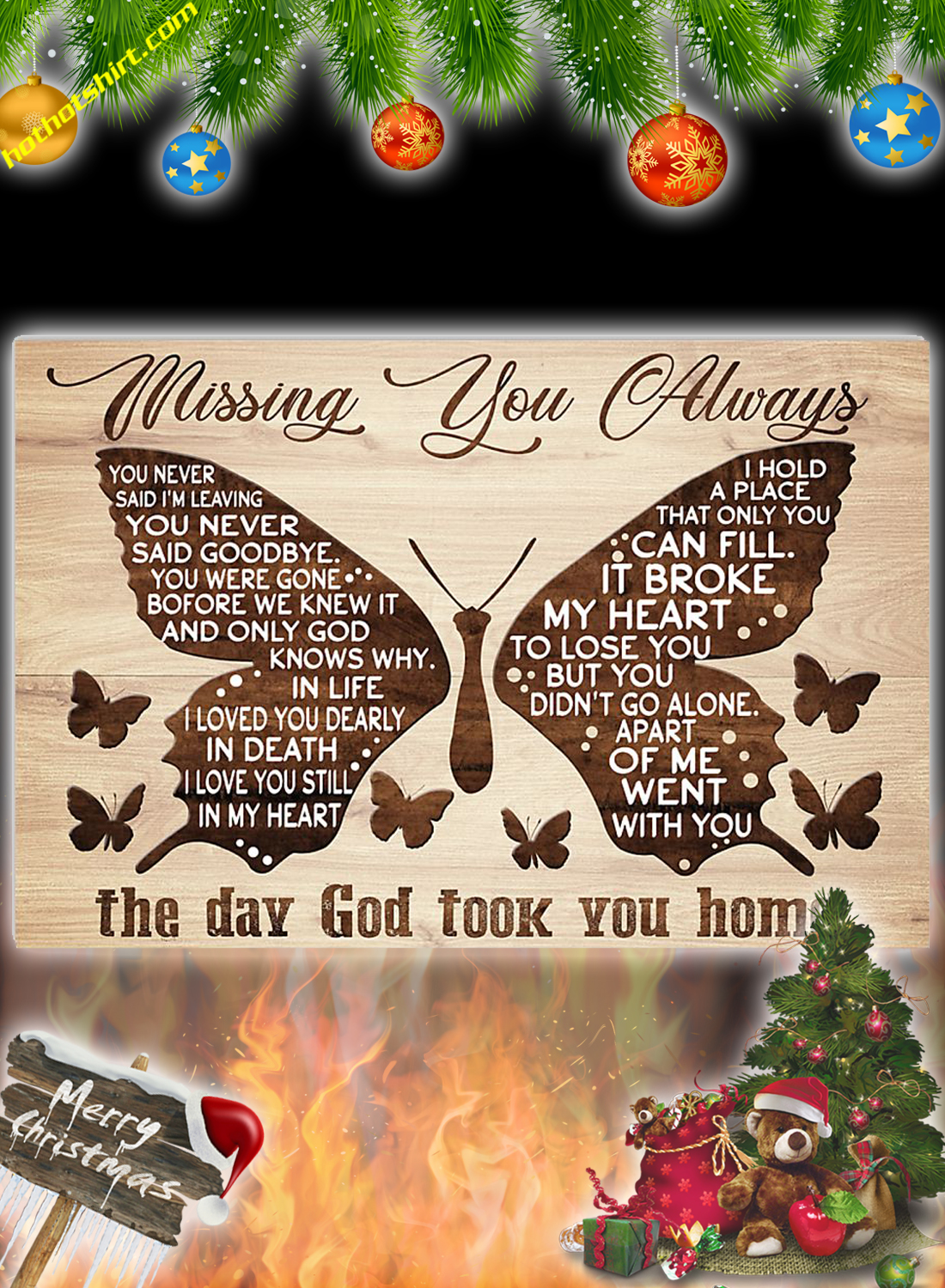 Butterfly Missing you always the day god poster 1