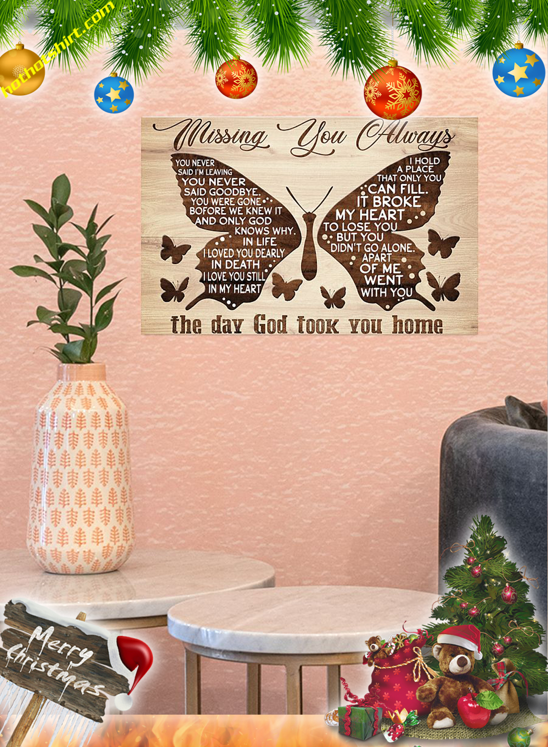 Butterfly Missing you always the day god poster 2
