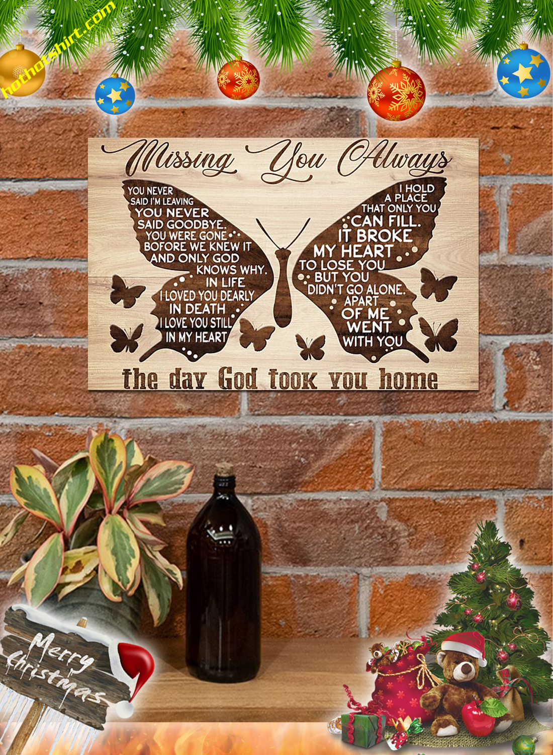 Butterfly Missing you always the day god poster 3