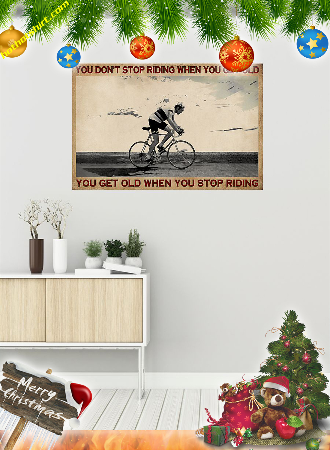 CYCLING You don't stop riding when you get old poster 1
