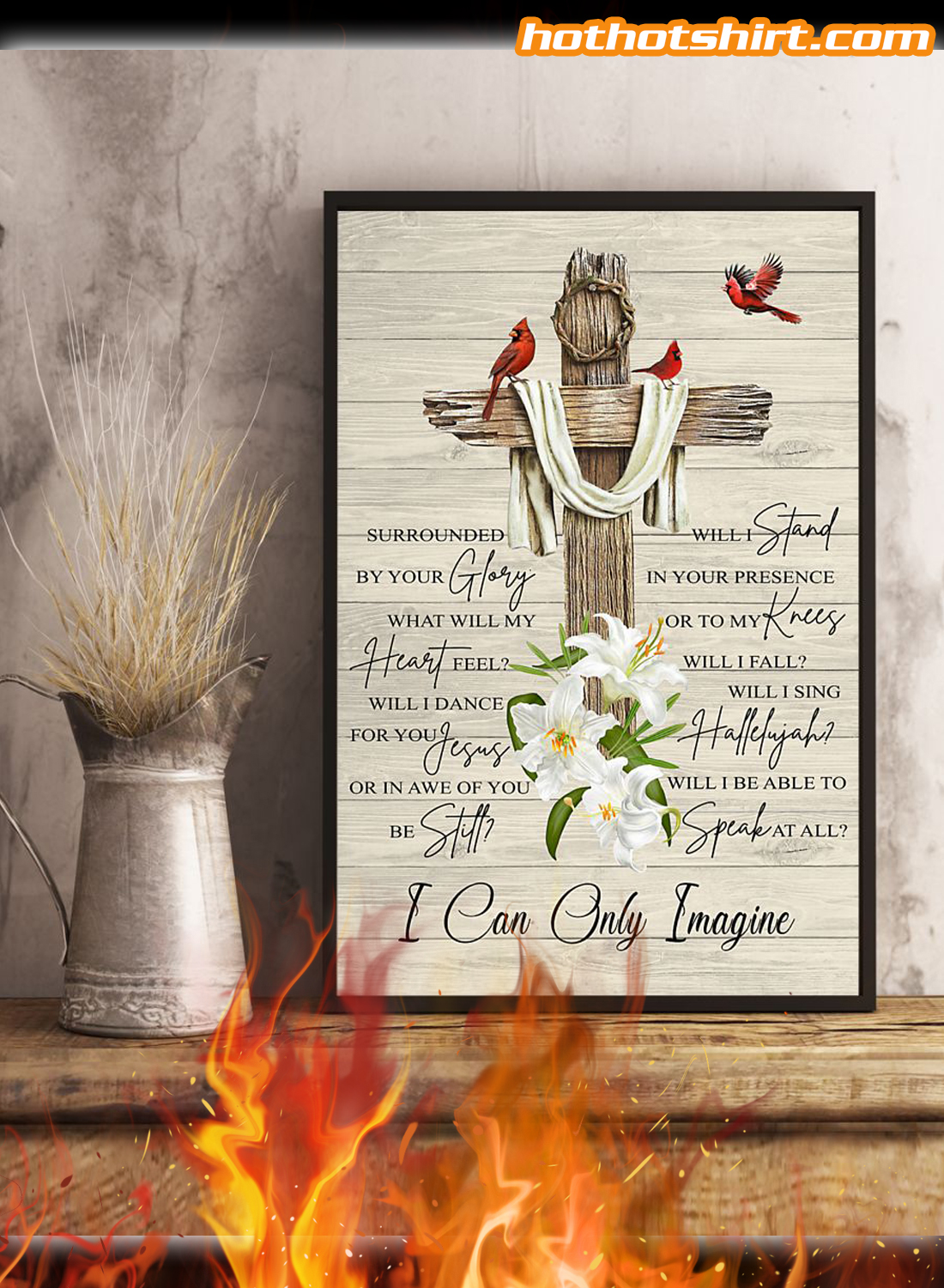 Cardinal Bird And Jesus I can only imagine poster 1