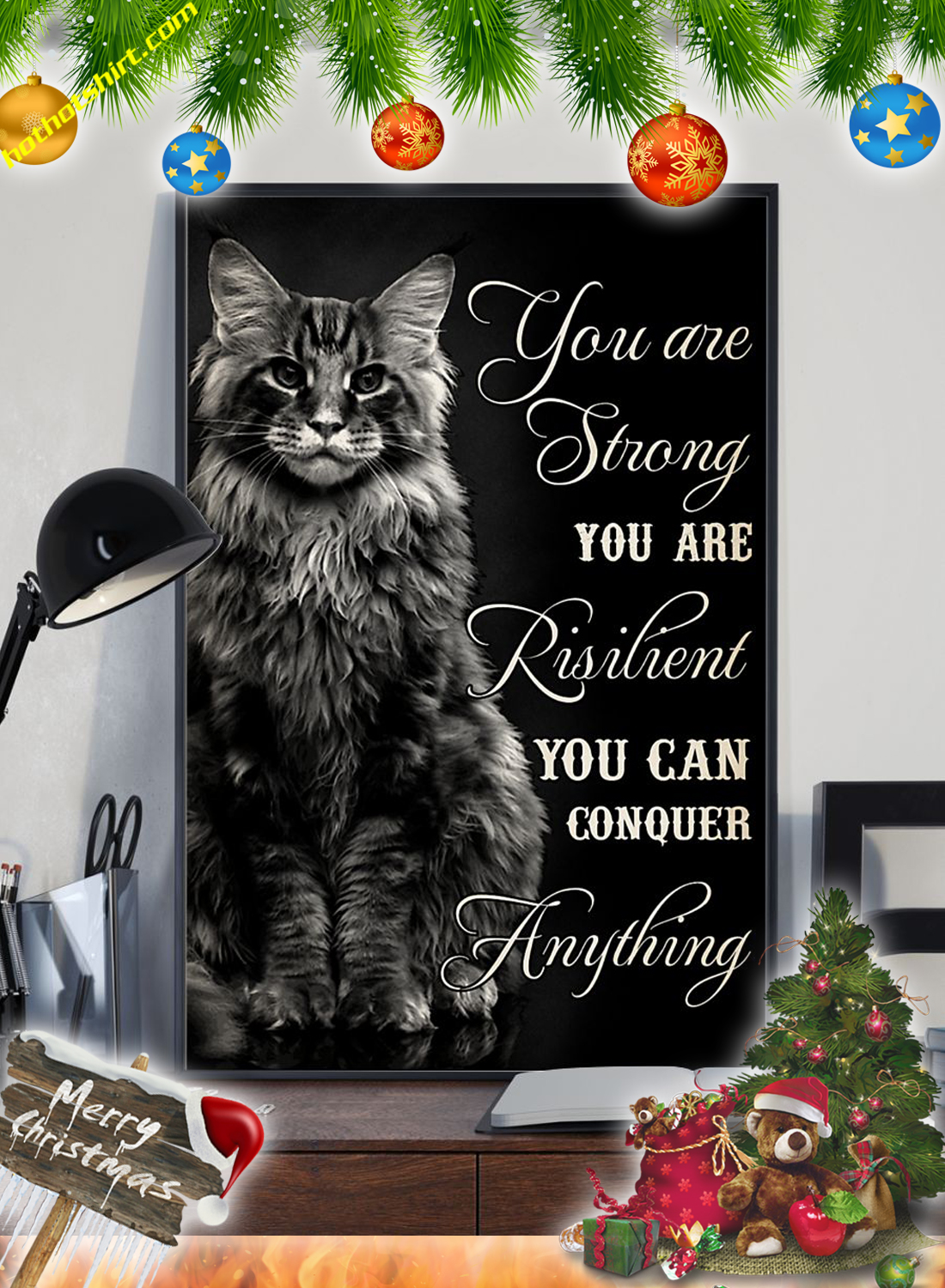 Cat You are strong you are risilient poster 1