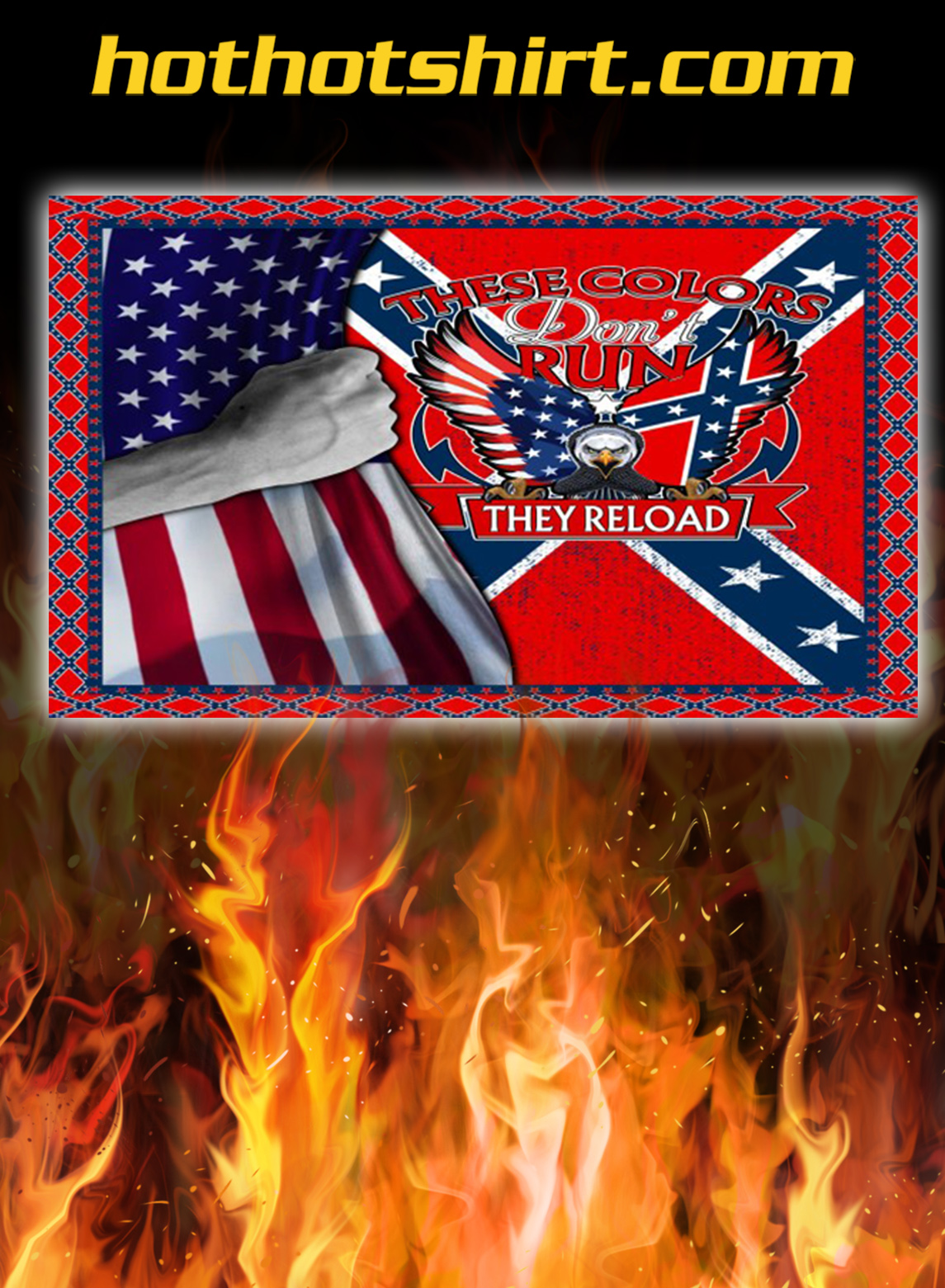 Confederate Flag These Colors Don't Run bedding set- queen