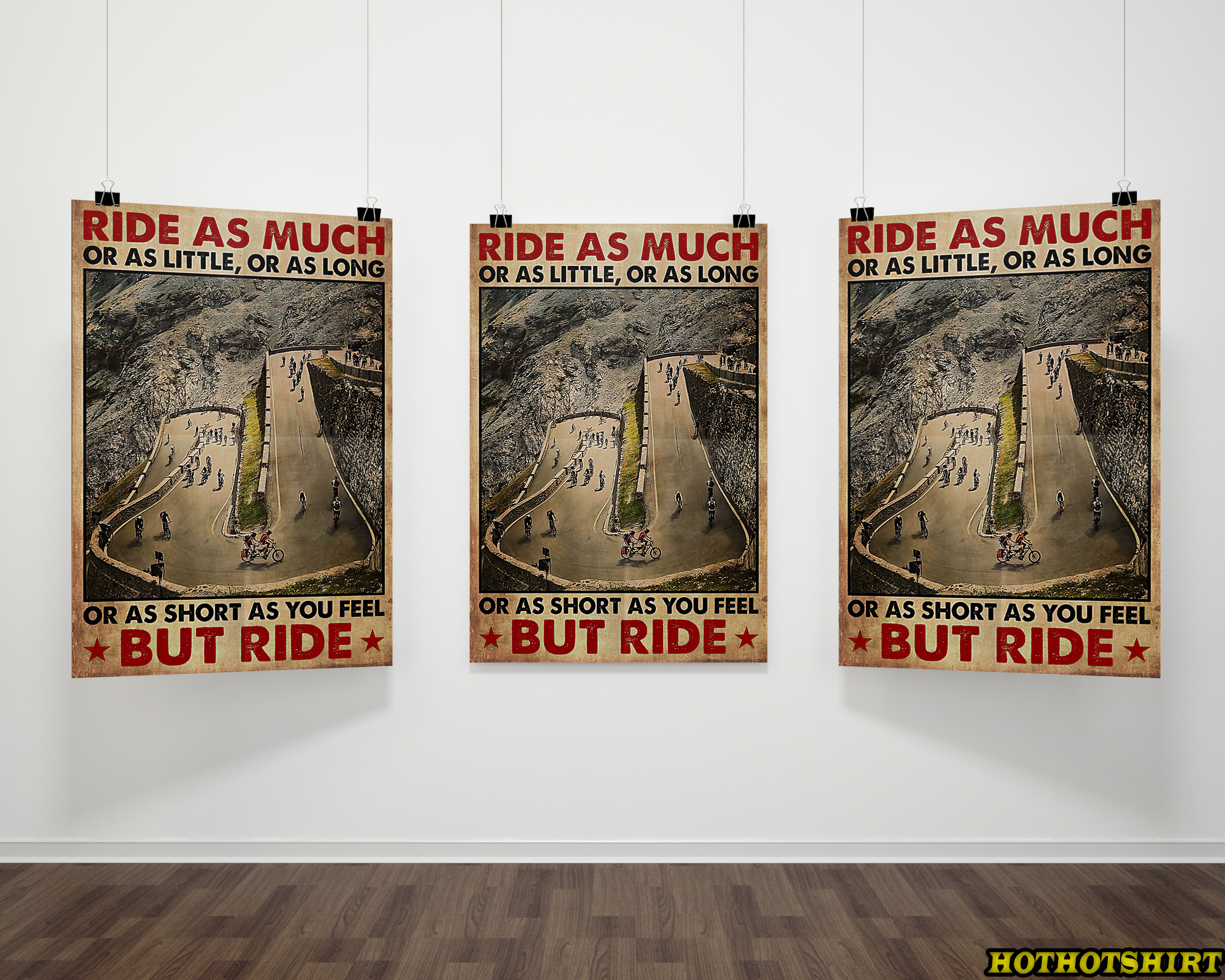 Cycling Ride as much or as little or as long or as short as you feel but ride poster 1