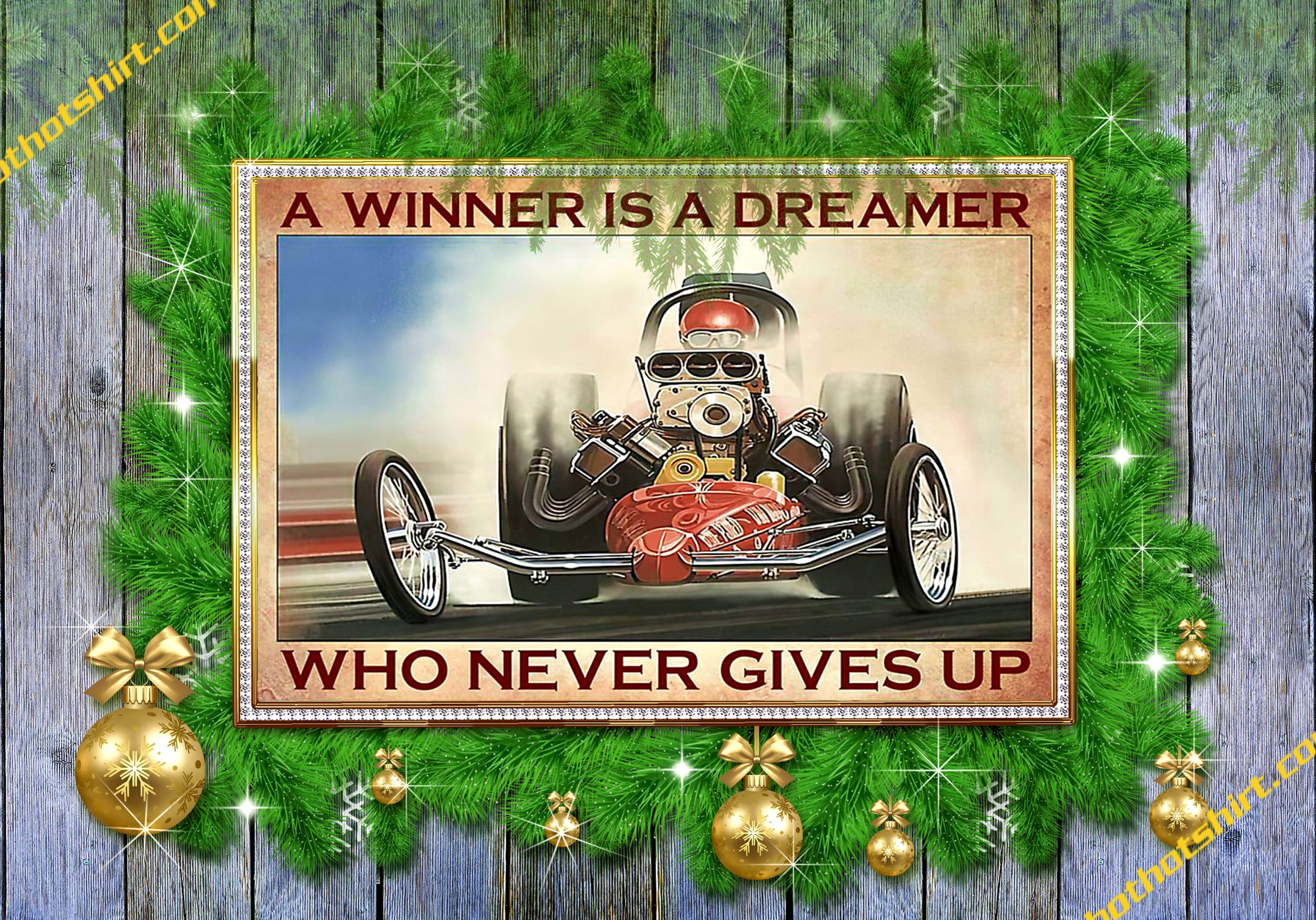 Drag Racing A winner is a dreamer who never gives up poster 1