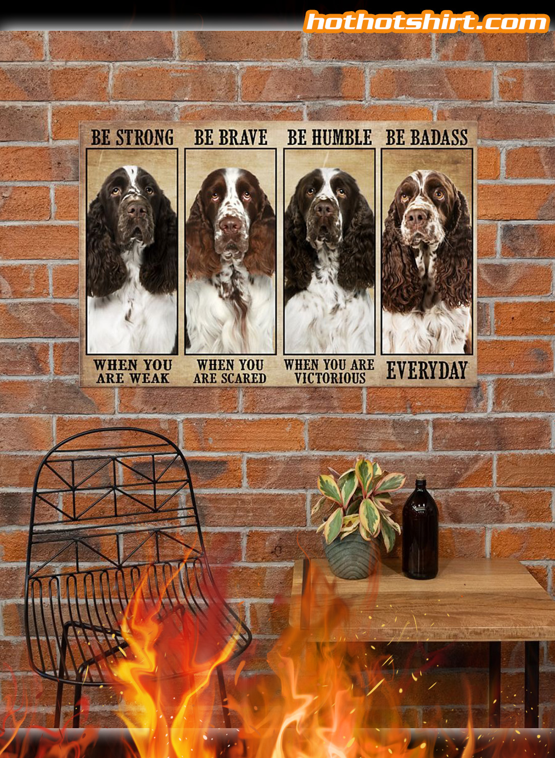 English Springer Spaniel Dog Be strong be brave be humble poster 2