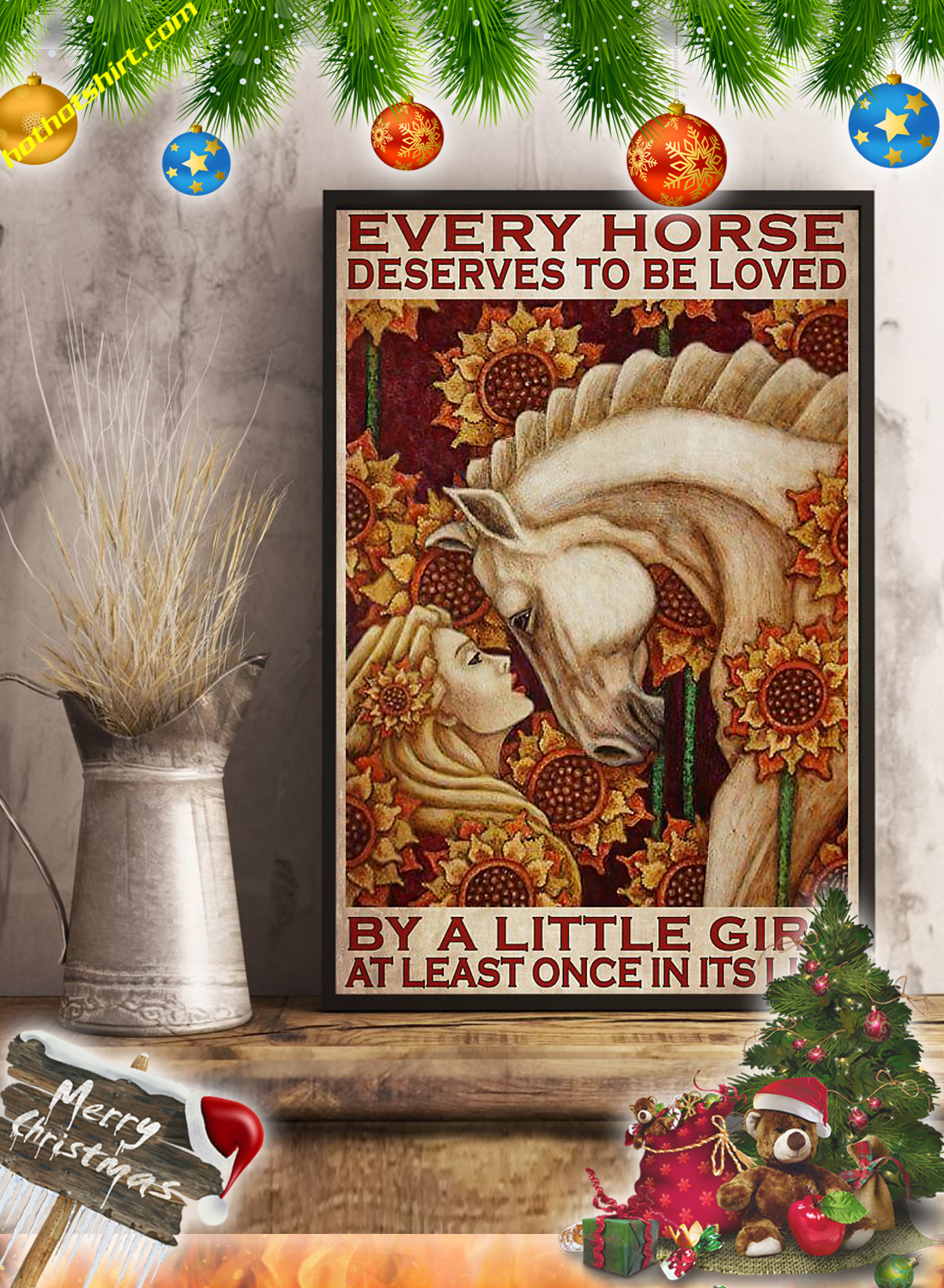 Every horse deserves to be loved by a little girl at least once in its life poster 3