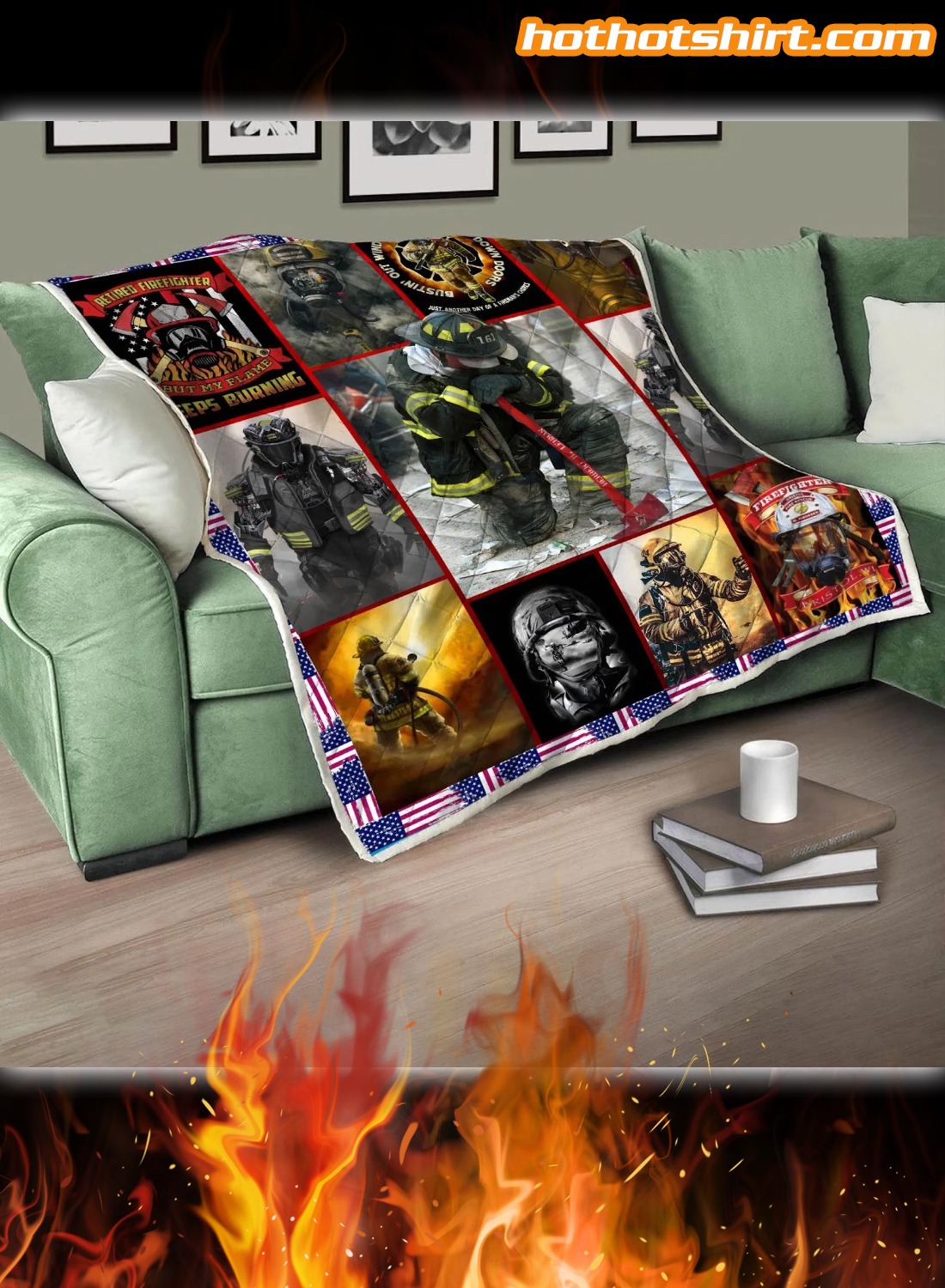 Firefighter My Flame Keeps Burning Quilt Blanket 1