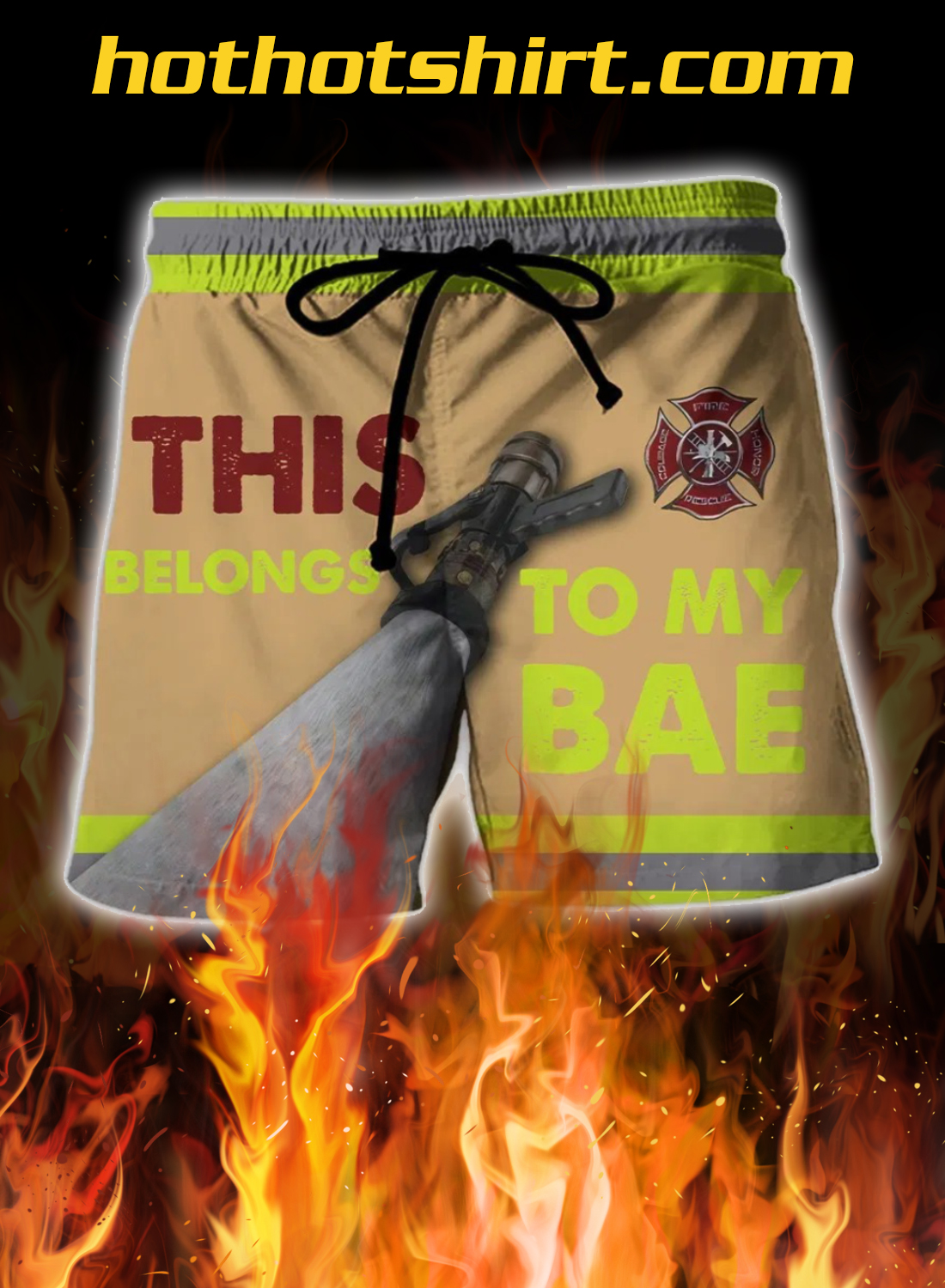 Firefighter This Belongs To My Bae 3D Shorts