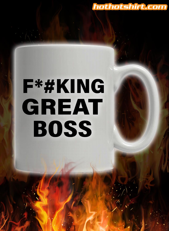 Fucking Great Boss Mug 2