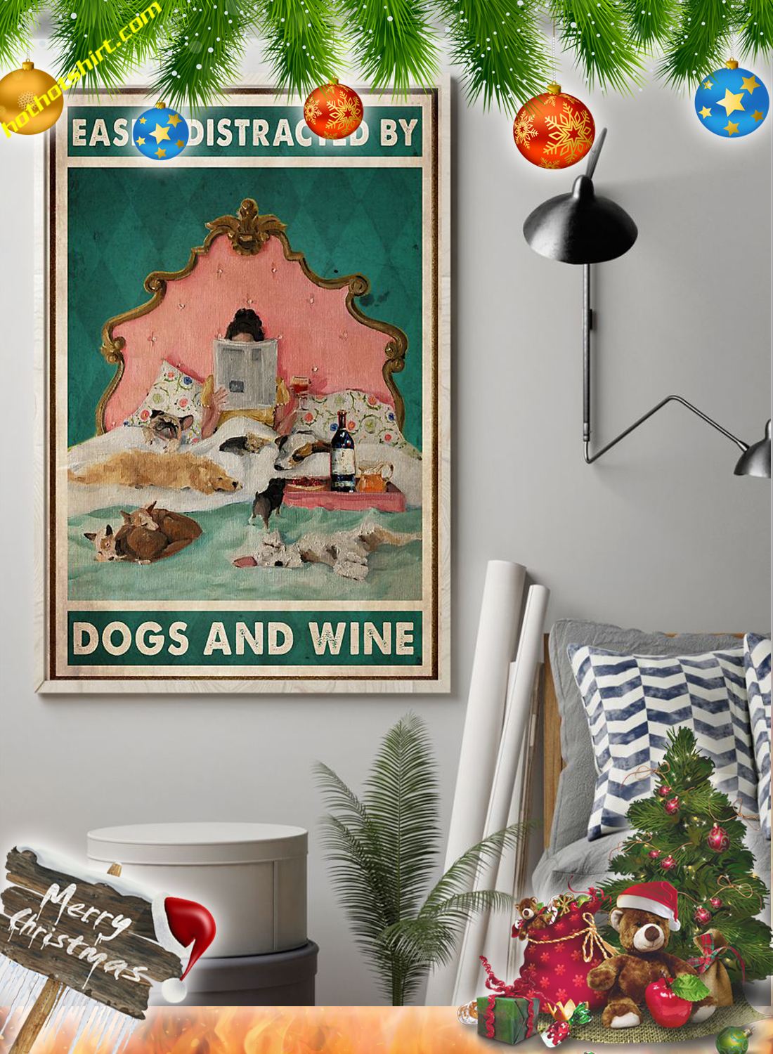 Girl In Bed Easily distracted by dogs and wine poster 1