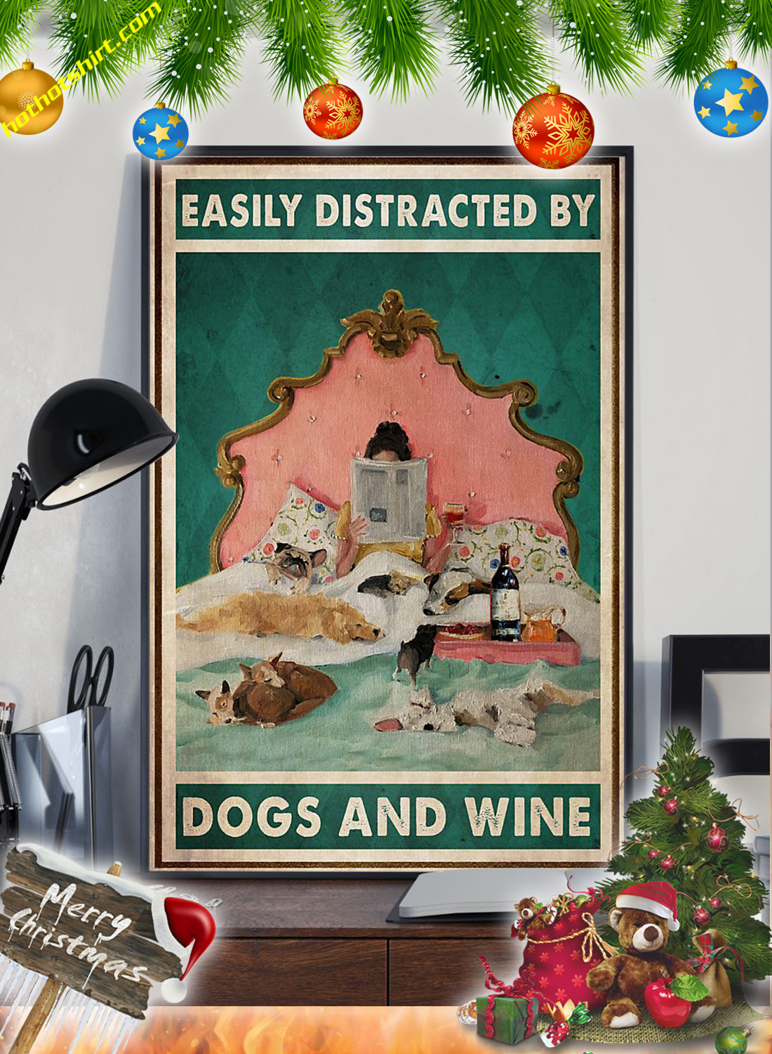 Girl In Bed Easily distracted by dogs and wine poster 2