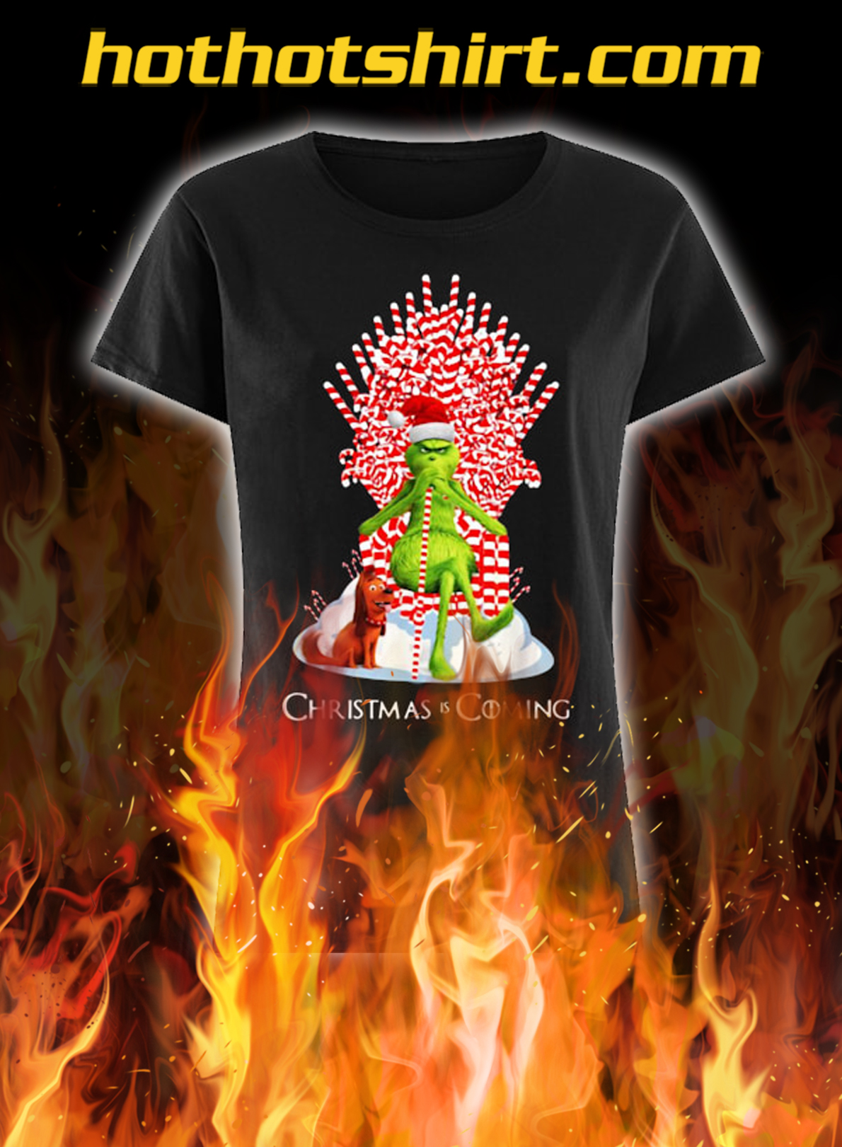 Grinch Christmas Is Coming Candy Cane Throne Christmas lady shirt