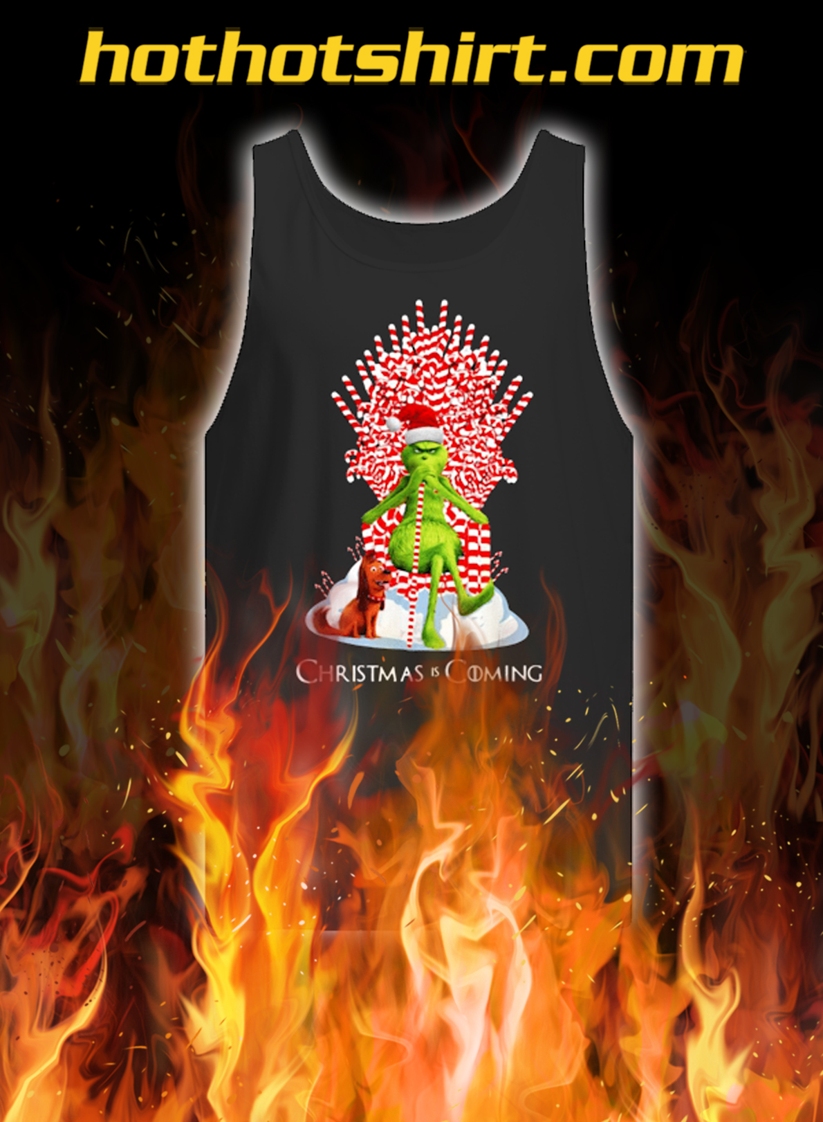 Grinch Christmas Is Coming Candy Cane Throne Christmas tank top