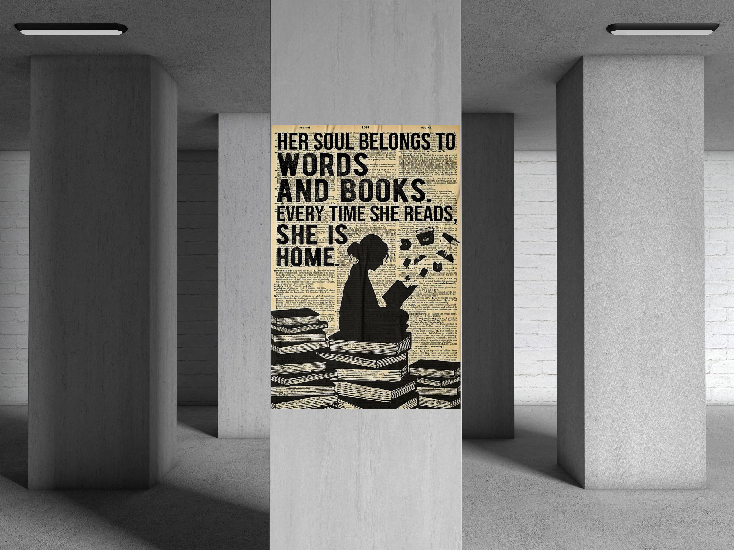 Her Soul Belong To Words and Books Every Time She Reads Poster 1