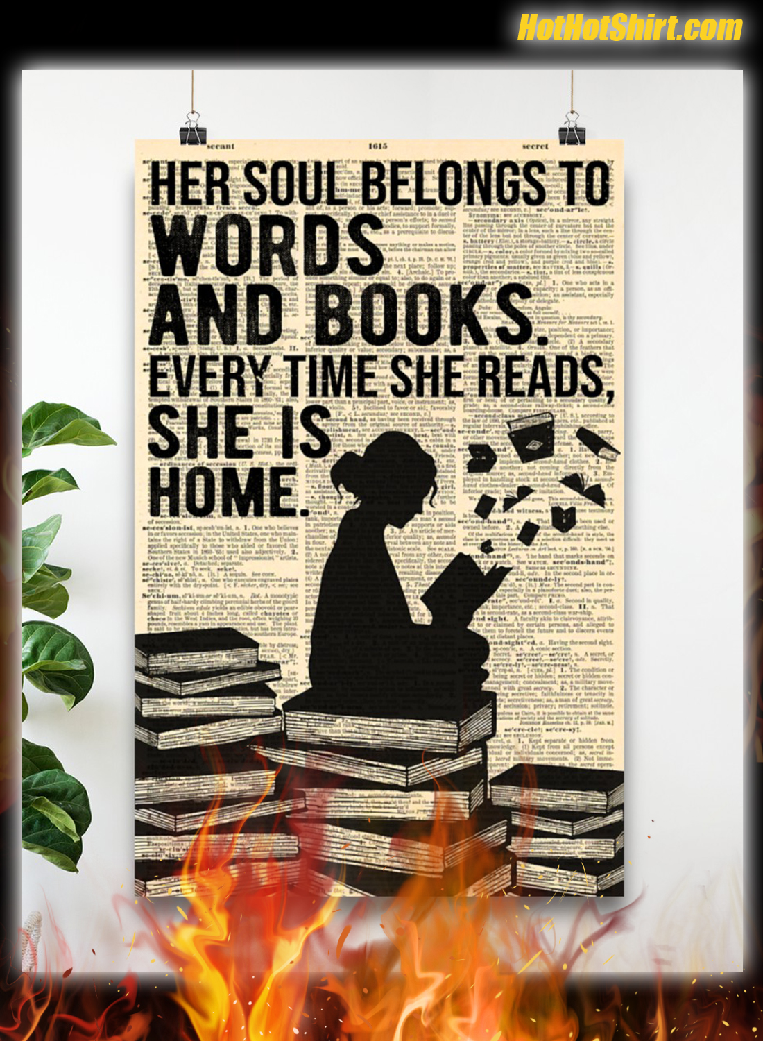 Her Soul Belong To Words and Books Every Time She Reads Poster 3