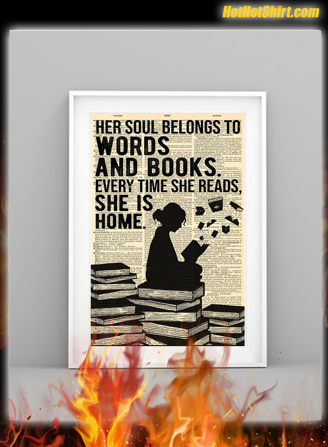 Her Soul Belong To Words and Books Every Time She Reads Poster 4