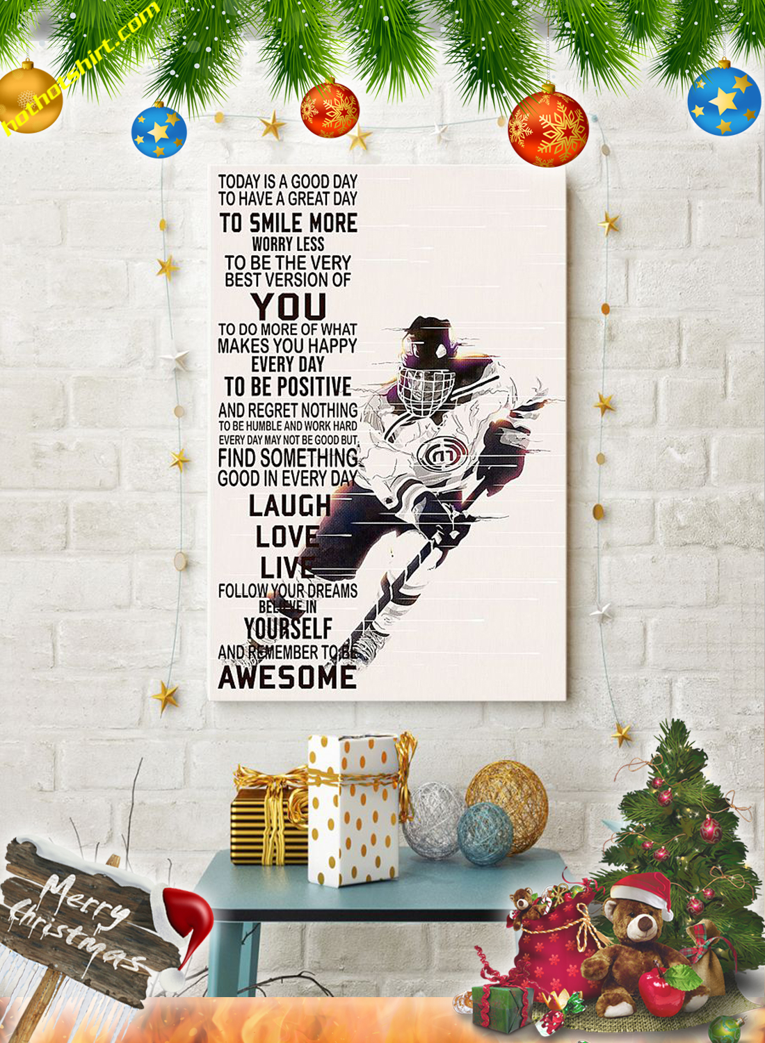 Hockey Today is a good day poster 3