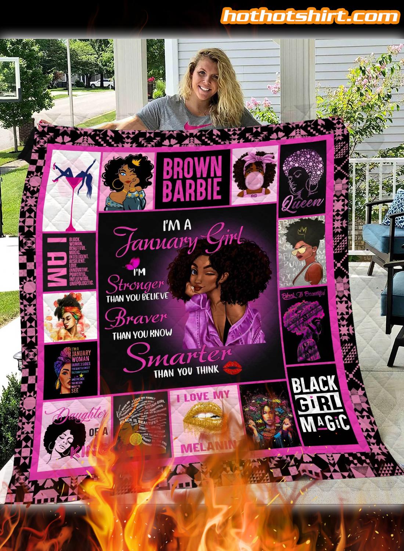 I Am January Girl Quilt Blanket