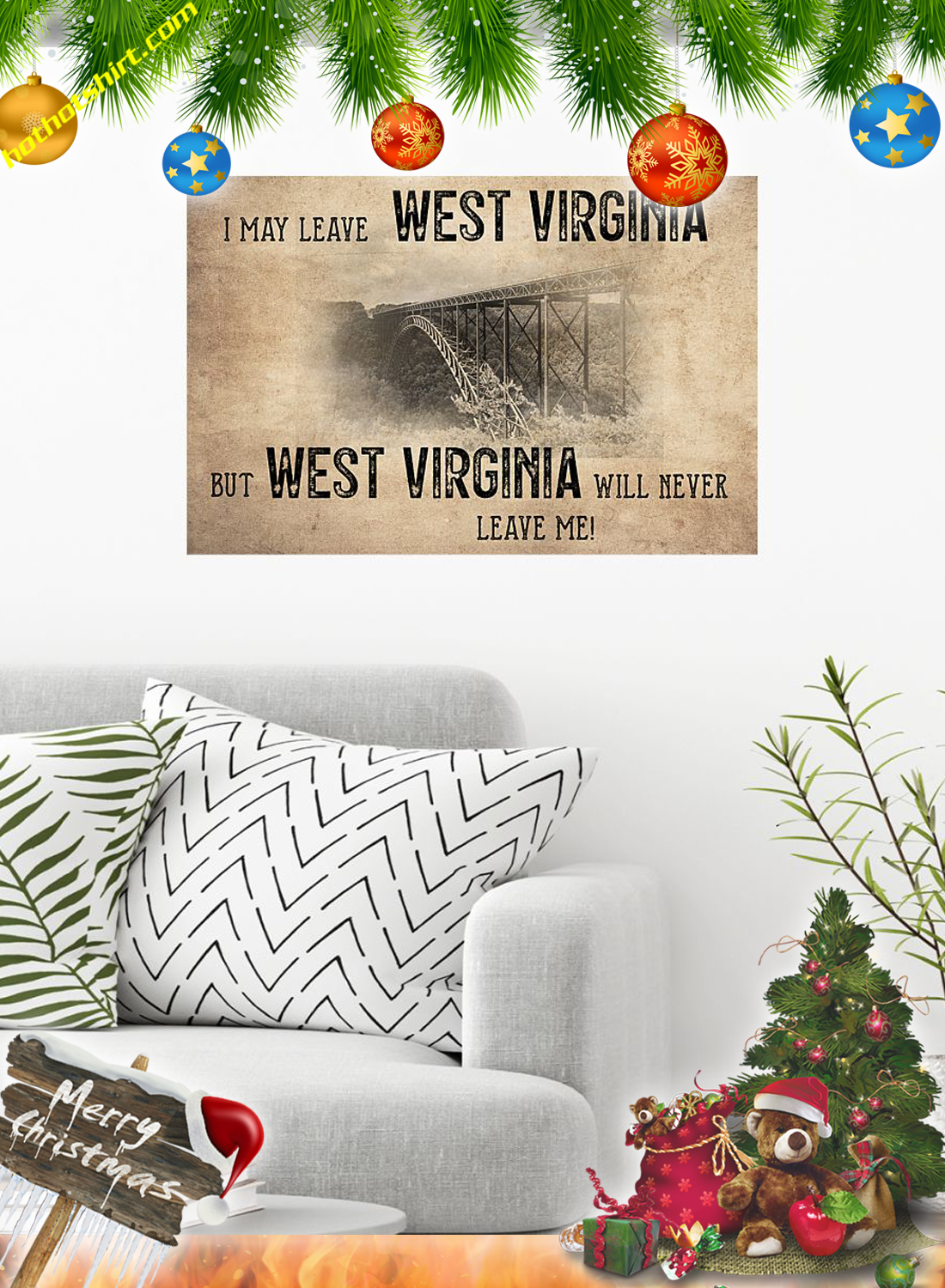 I may leave west virginia but west virginia will never leave me poster 1